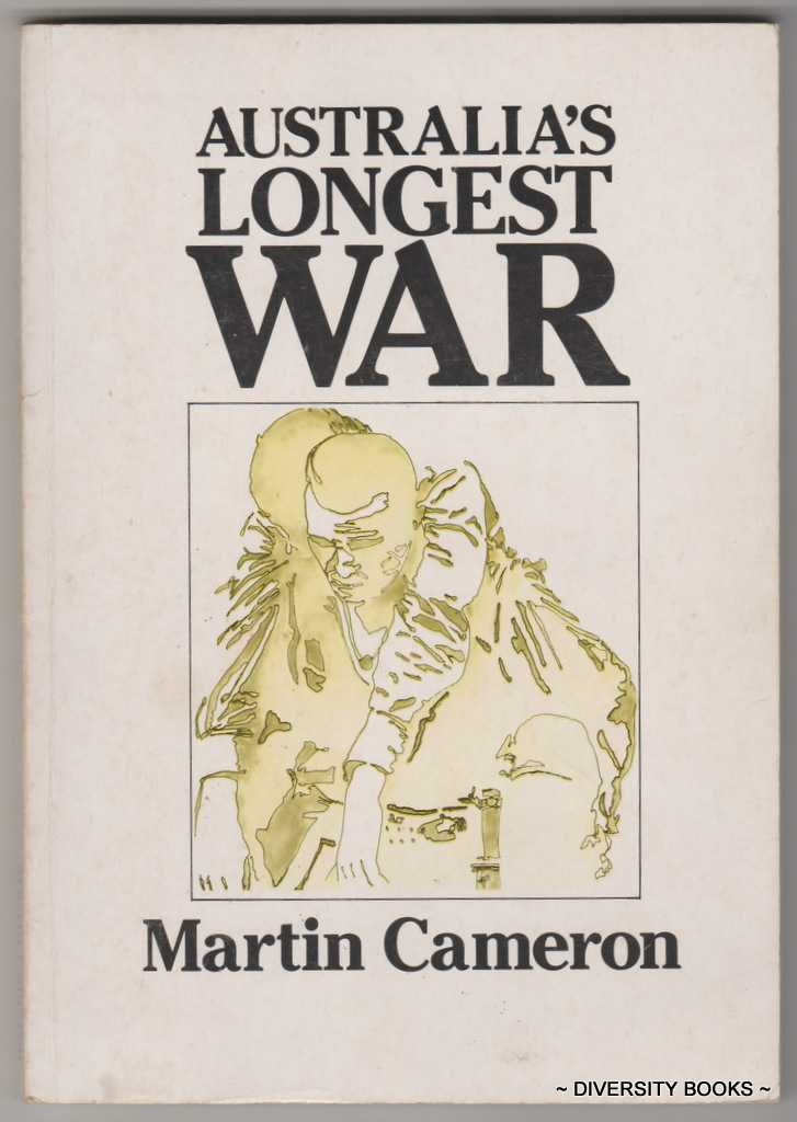 AUSTRALIA'S LONGEST WAR (Signed Copy)