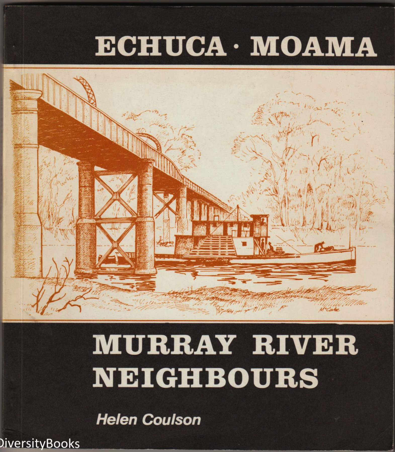 Image for ECHUCA-MOAMA: Murray River Neighbours (Signed Copy)