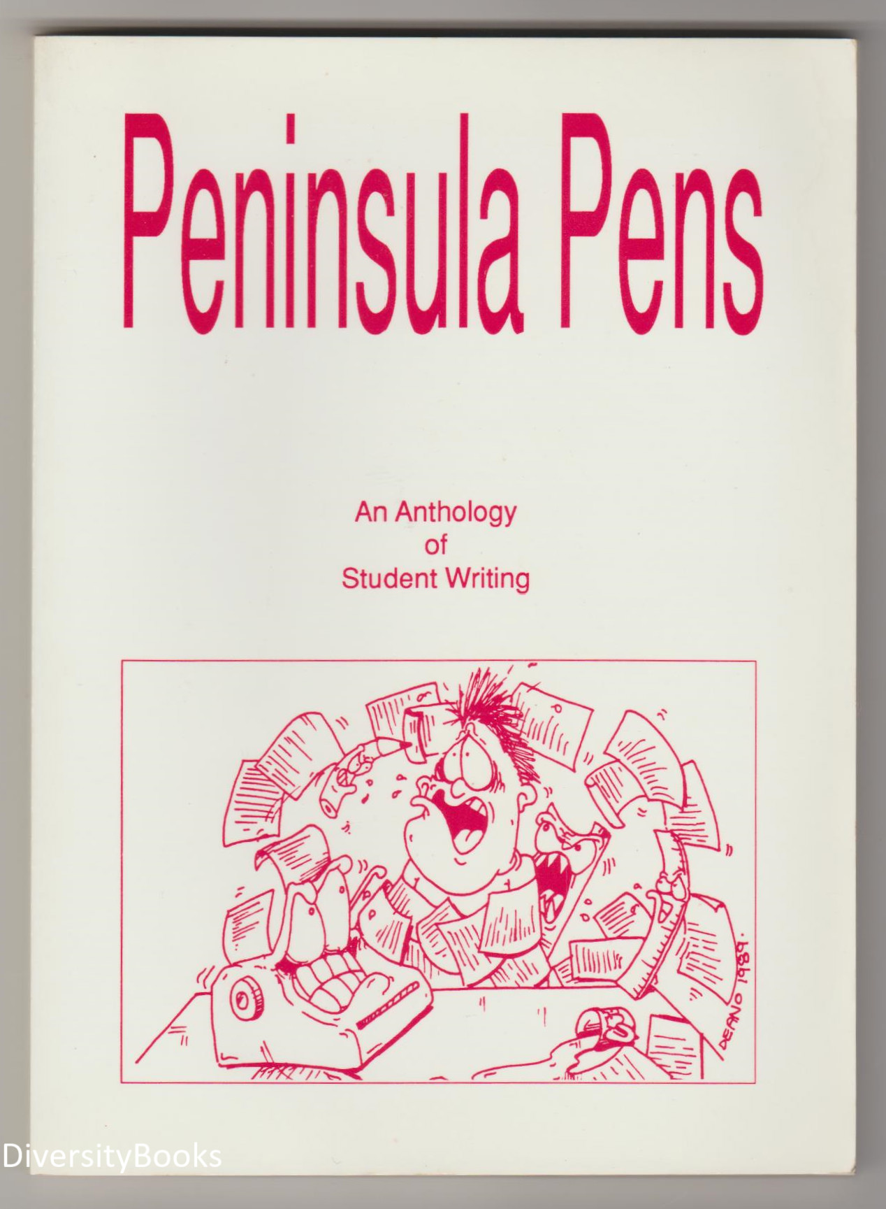 Image for PENINSULA PENS: An Anthology of Student Writing