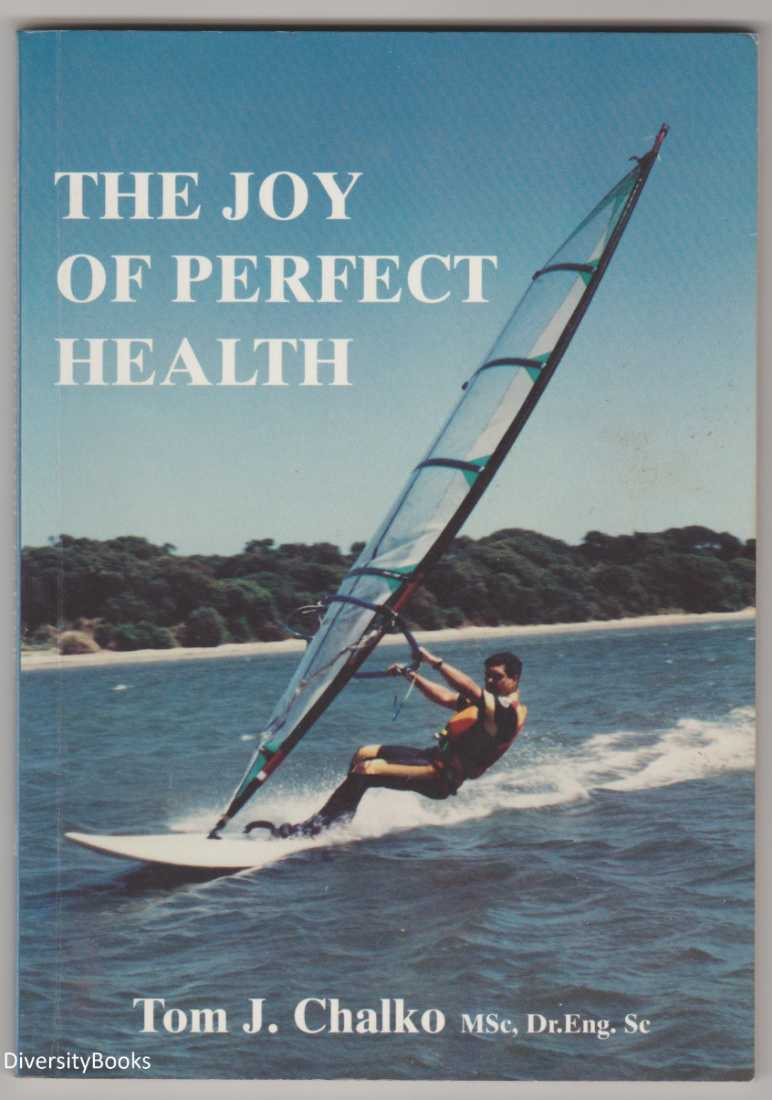 Image for THE JOY OF PERFECT HEALTH