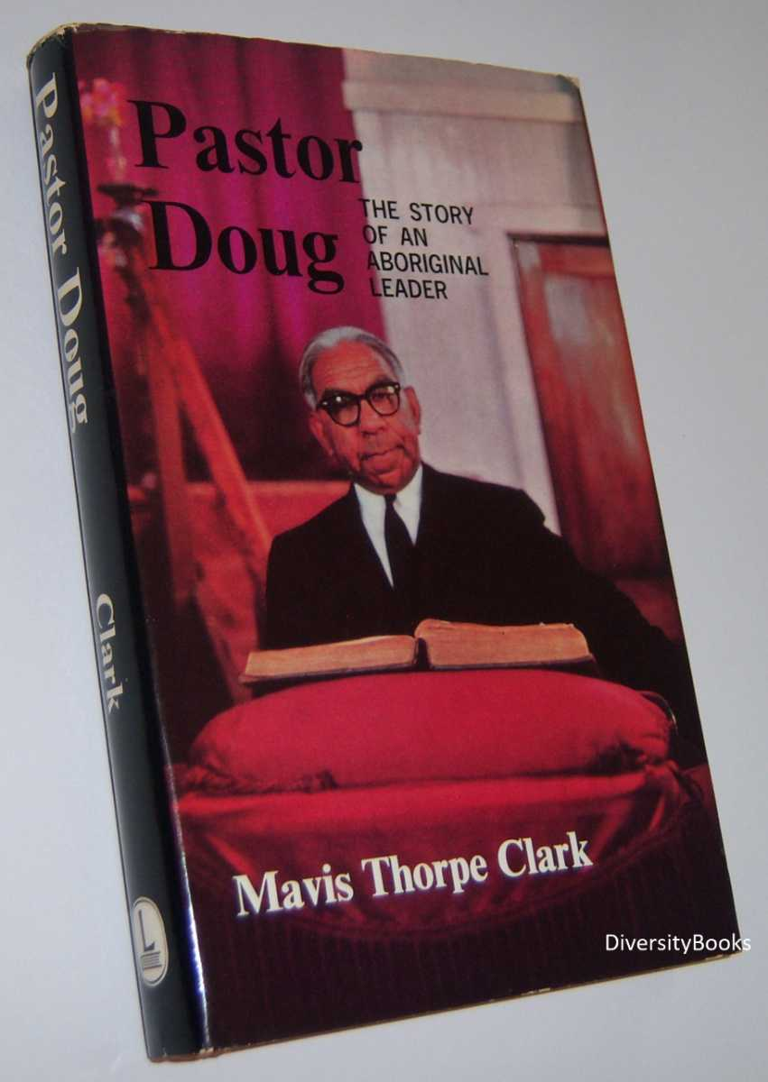 Image for PASTOR DOUG: The Story of an Aboriginal Leader