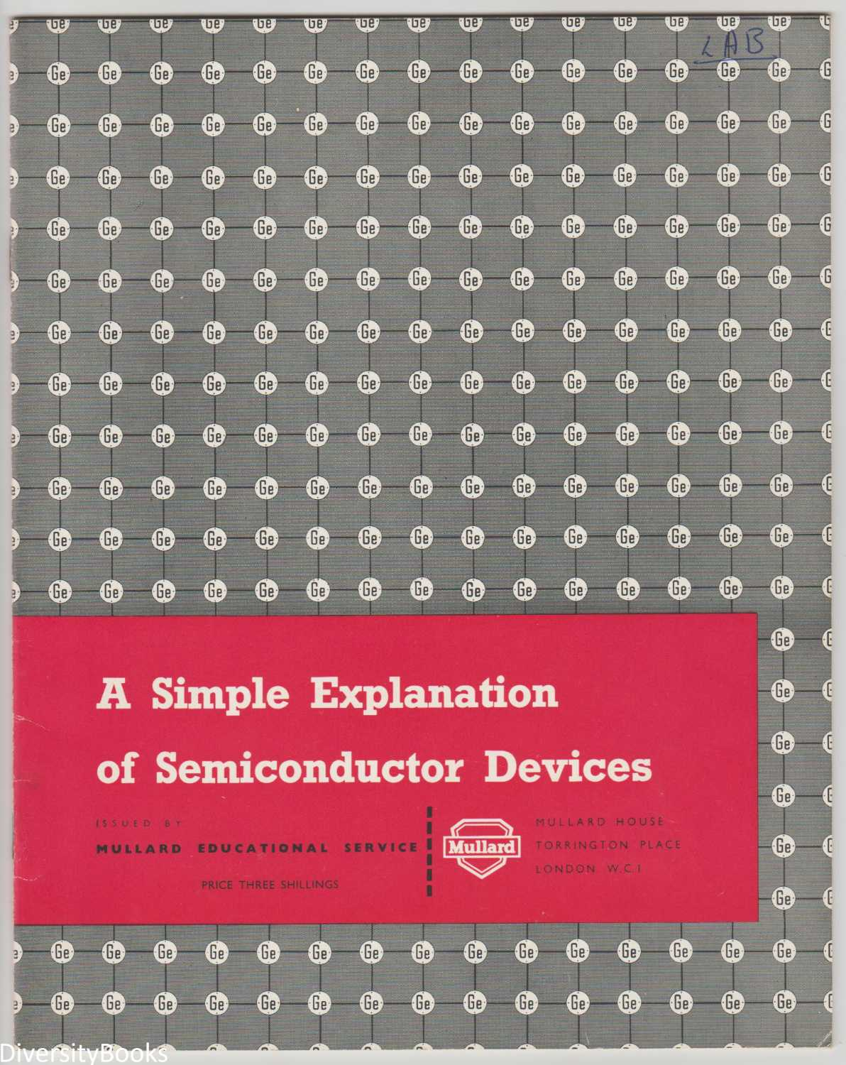 Image for A SIMPLE EXPLANATION OF SEMICONDUCTOR DEVICES