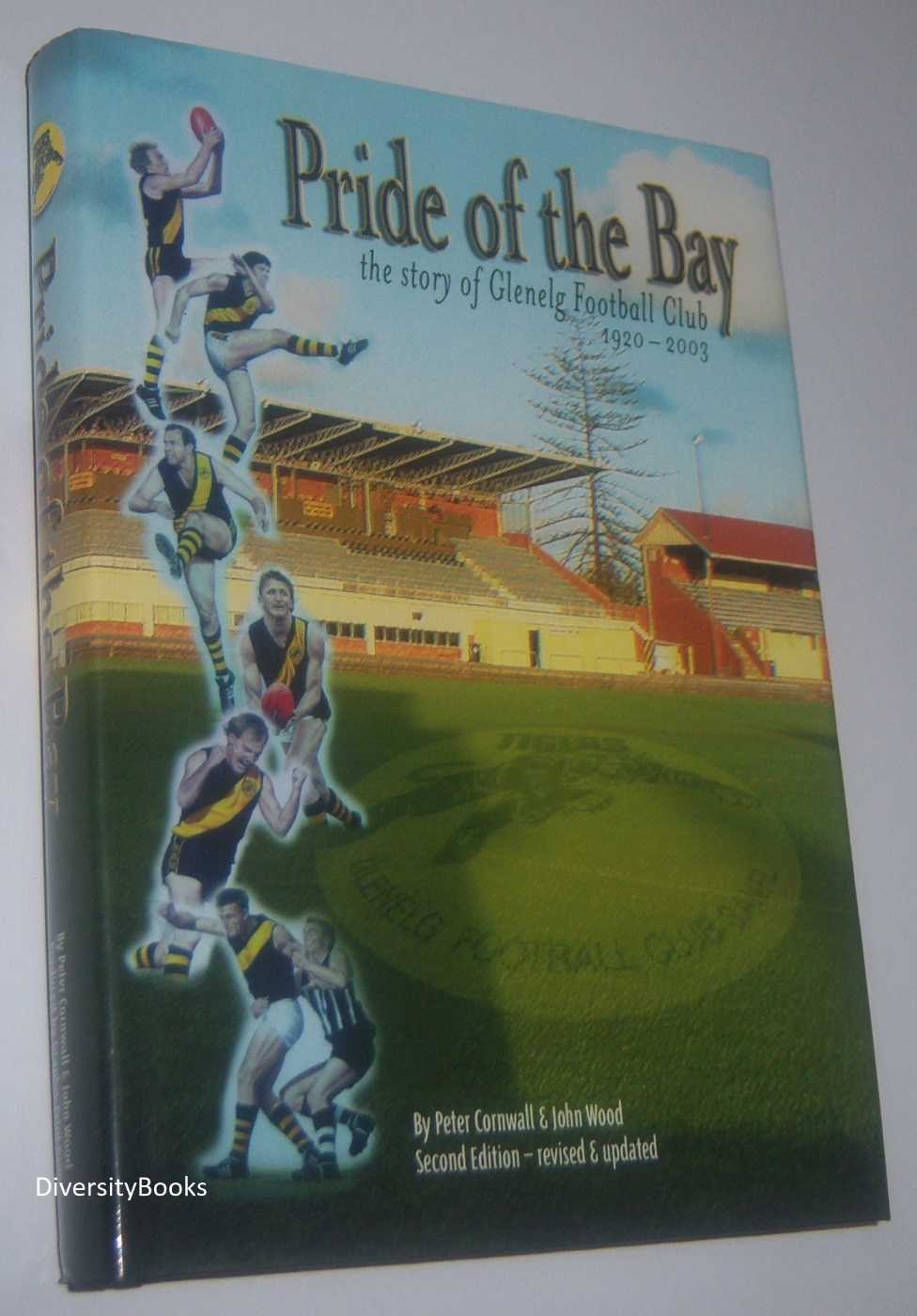 Image for PRIDE OF THE BAY: The Story of the Glenelg Football Club 1920-2003