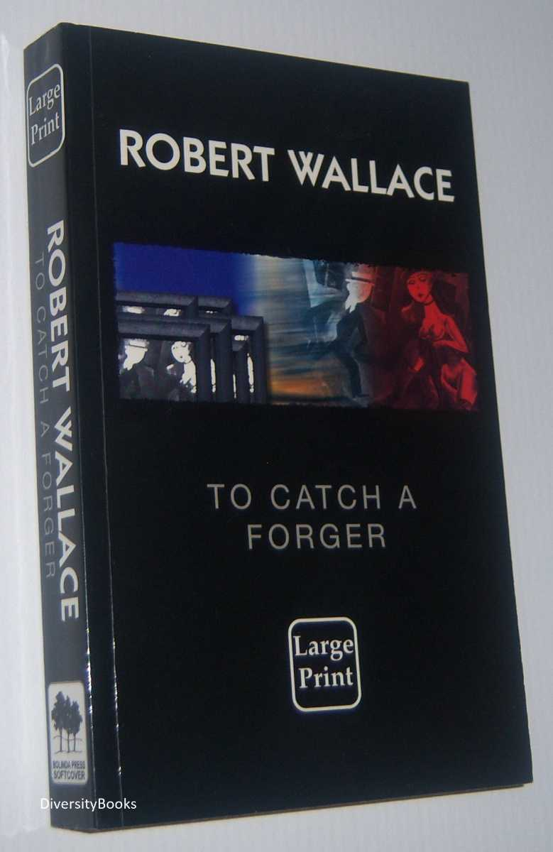 Image for TO CATCH A FORGER  (Large Print Edition)