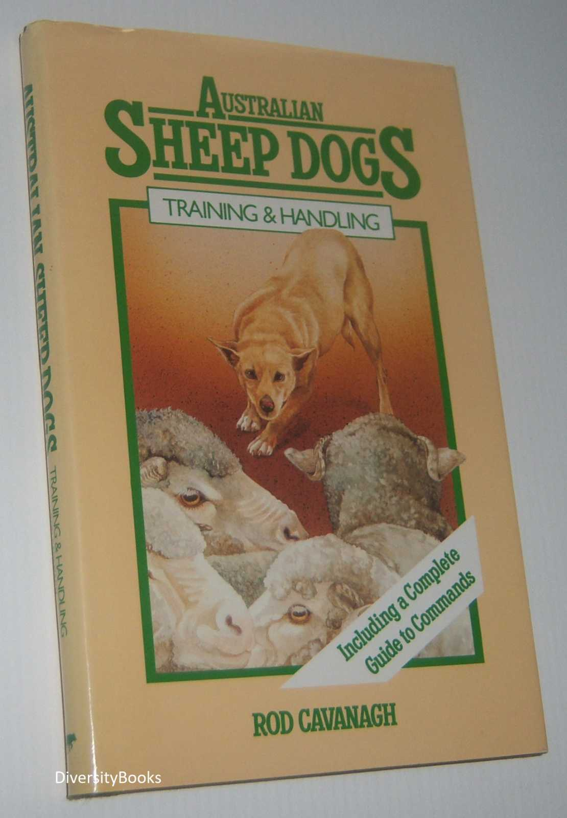 Image for AUSTRALIAN SHEEP DOGS : Training and Handling  (Signed Copy)