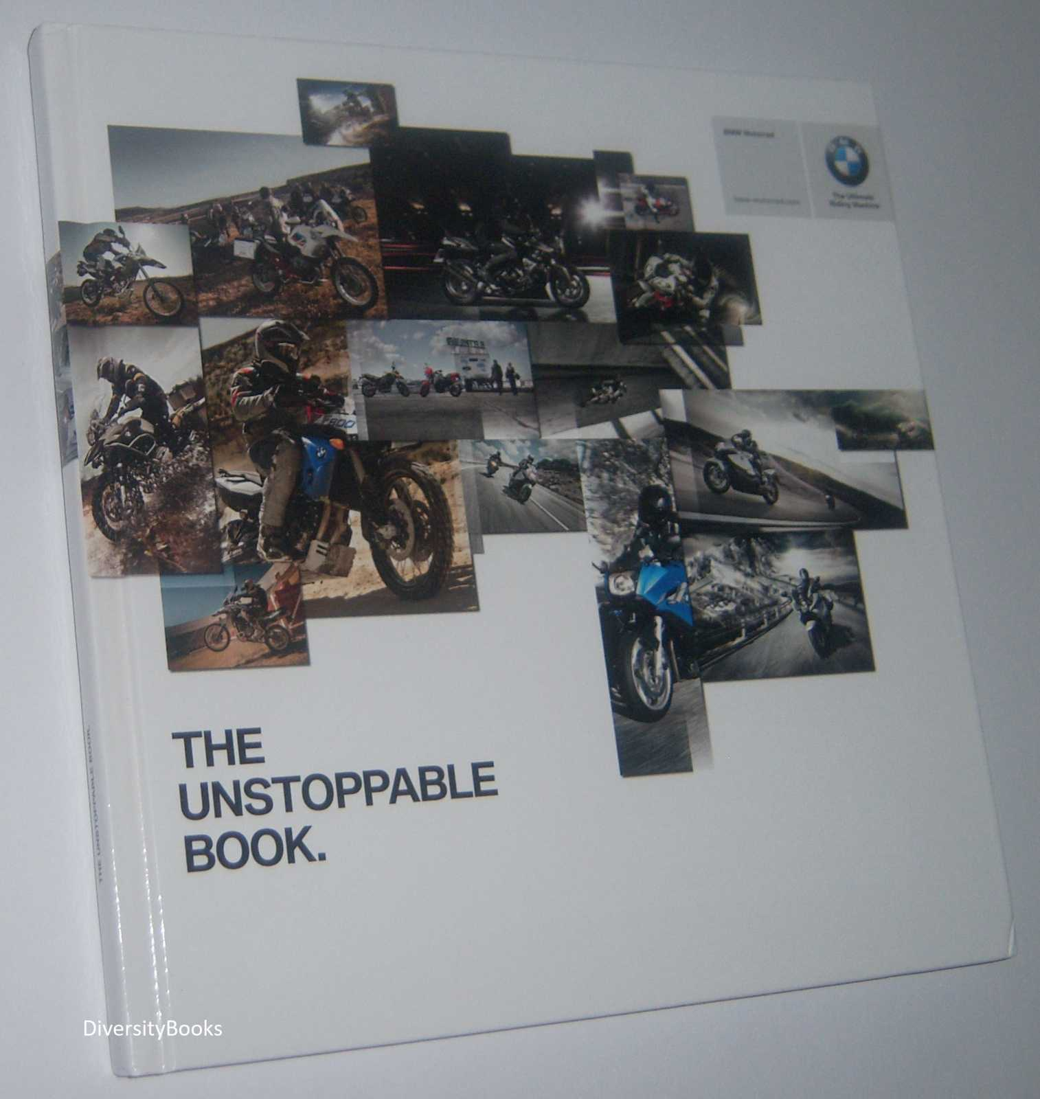 Image for THE UNSTOPPABLE BOOK: BMW MOTORRAD  (English Text)