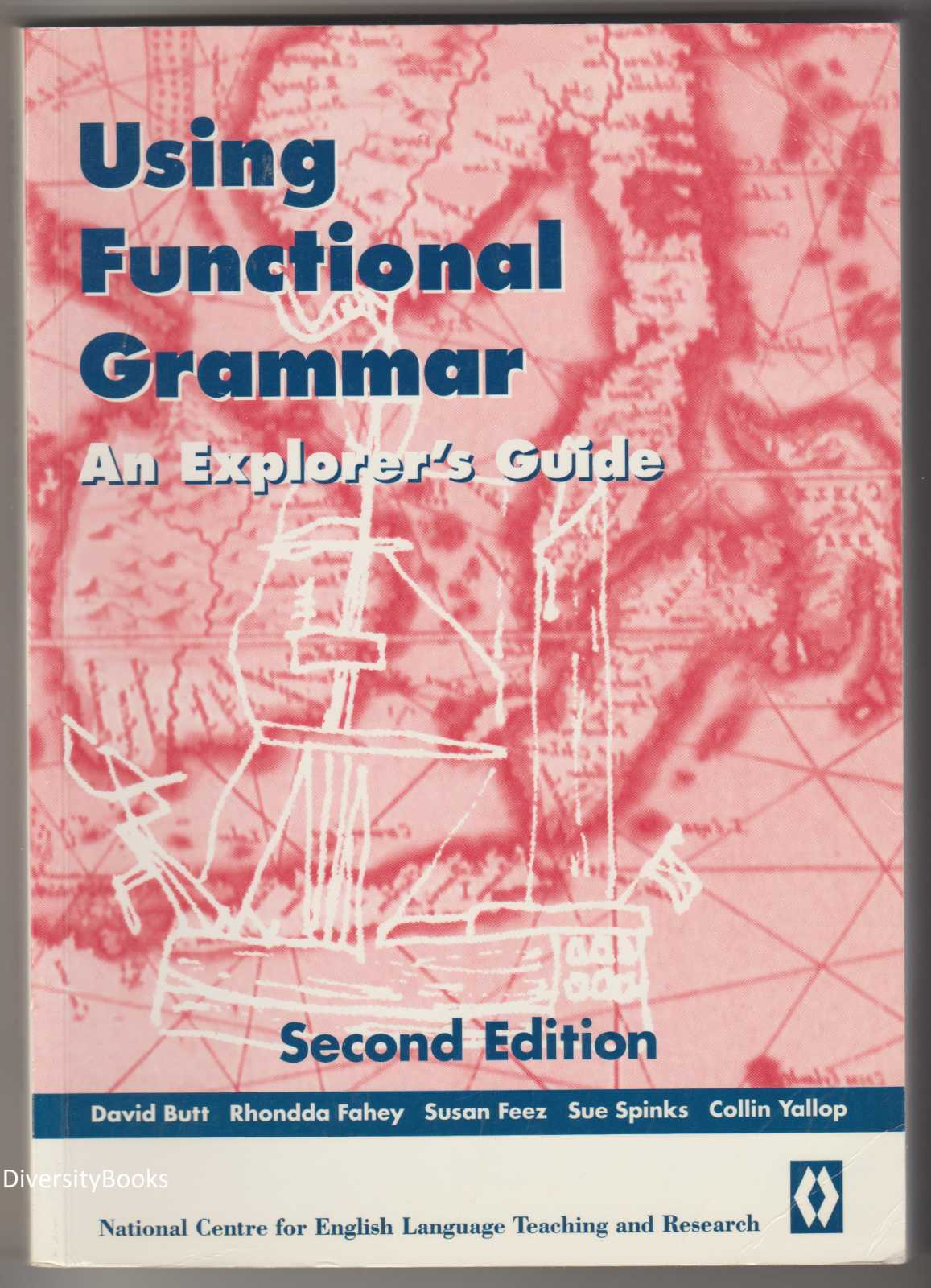 Image for USING FUNCTIONAL GRAMMAR: An Explorer's Guide  (Second Edition)