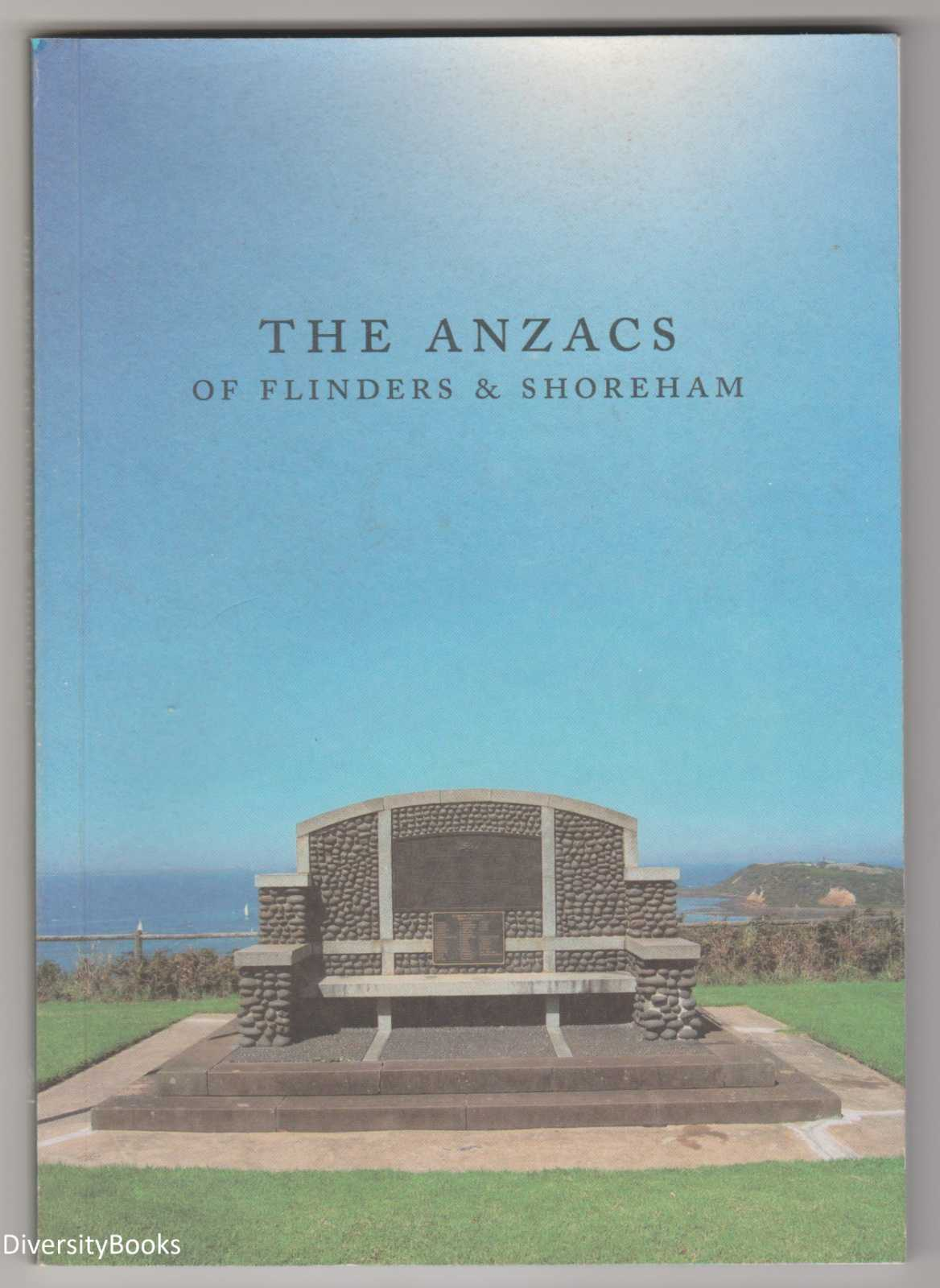 Image for THE ANZACS OF FLINDERS AND SHOREHAM