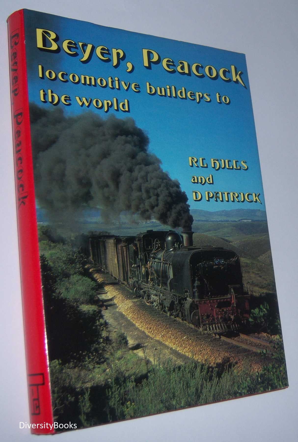 Image for BEYER, PEACOCK: Locomotive Builders to the World