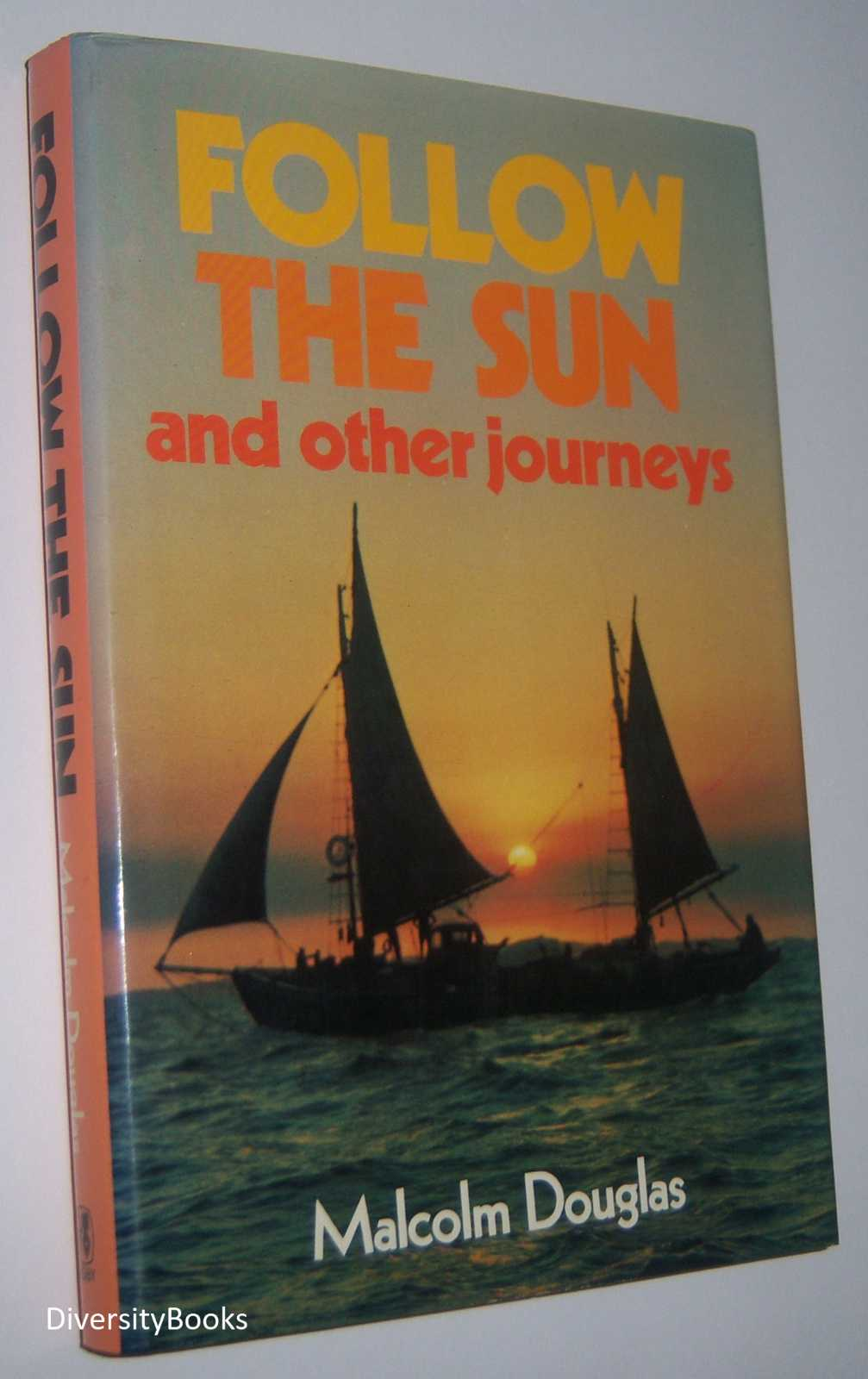 Image for FOLLOW THE SUN and Other Journeys