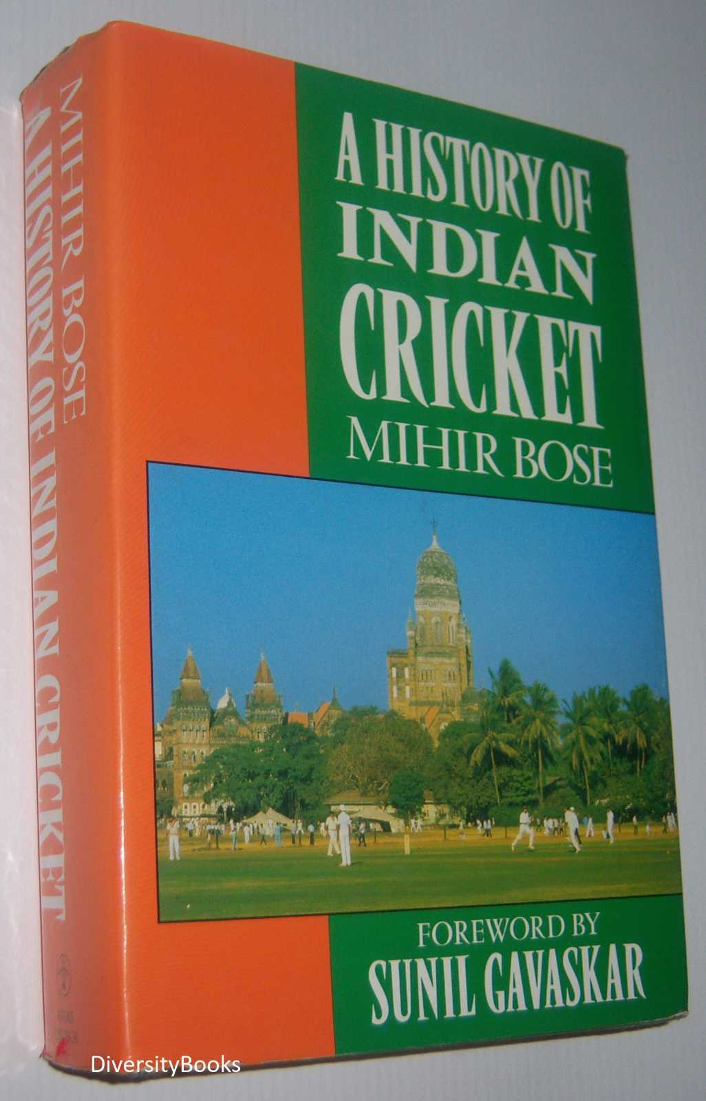 Image for A HISTORY OF INDIAN CRICKET