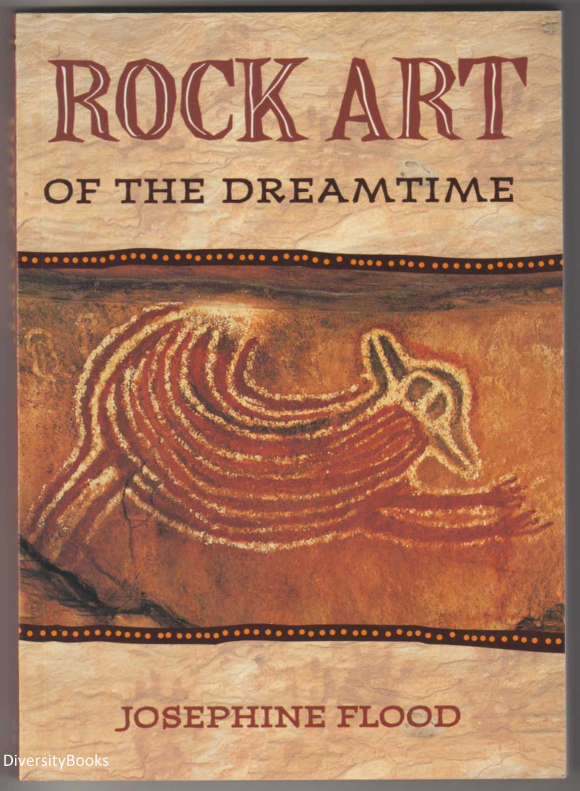Image for ROCK ART OF THE DREAMTIME: Images of Ancient Australia