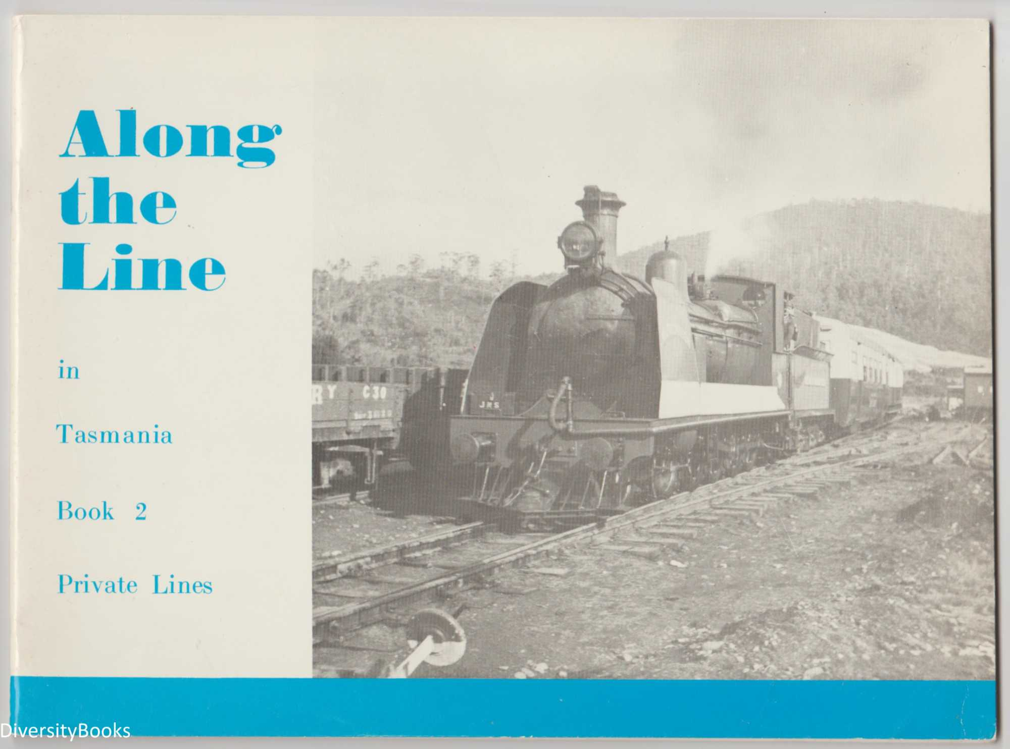 Image for ALONG THE LINE IN TASMANIA.  Book 2 : Private Lines
