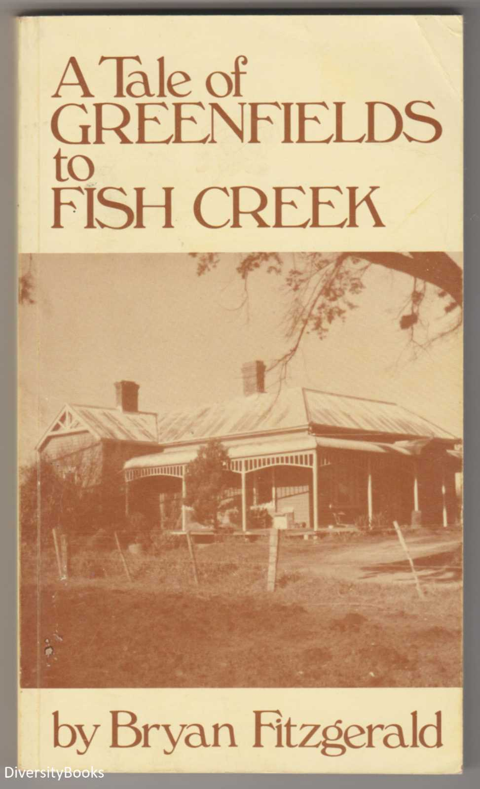Image for A TALE OF GREENFIELDS TO FISH CREEK