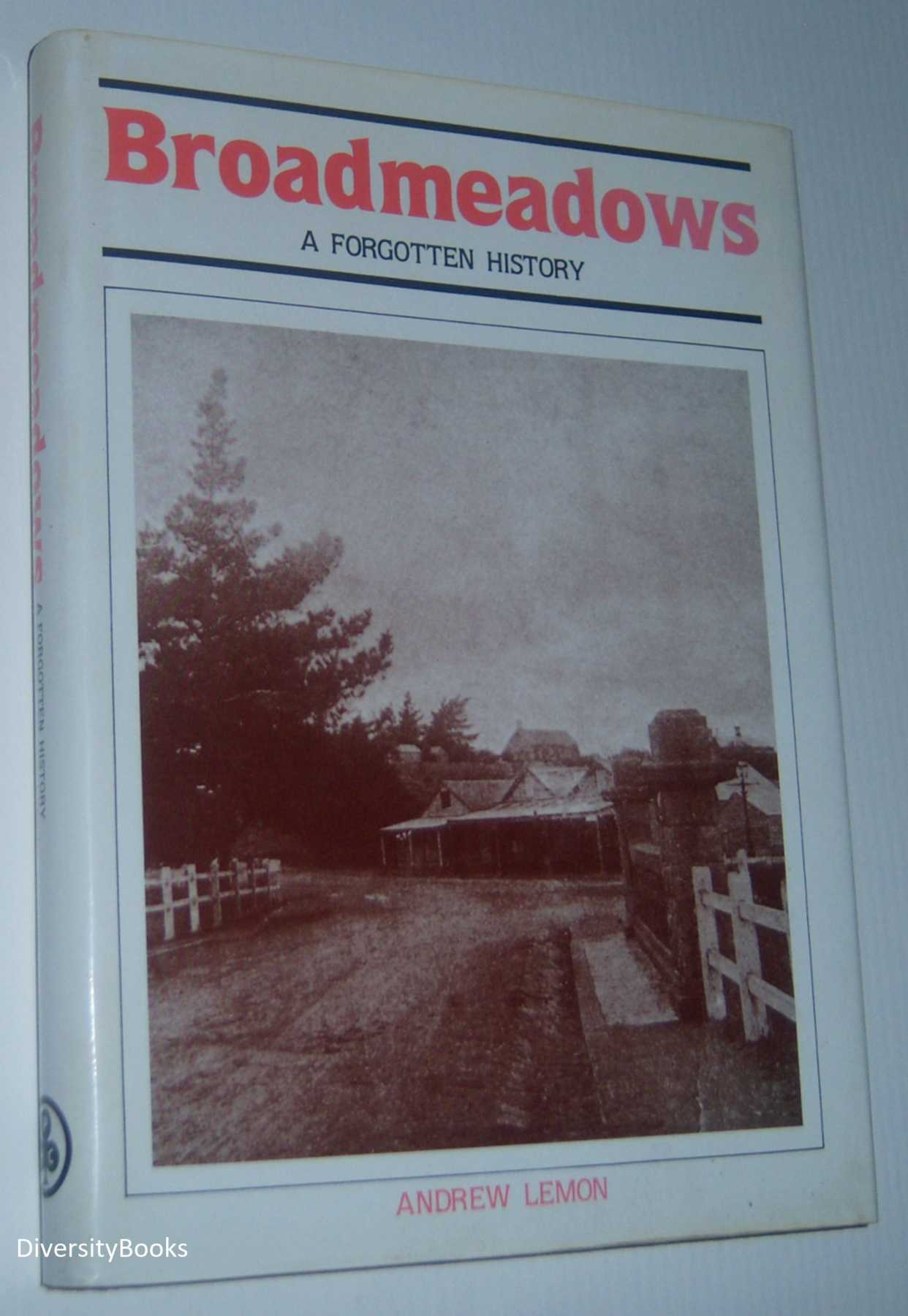 Image for BROADMEADOWS: A Forgotten History