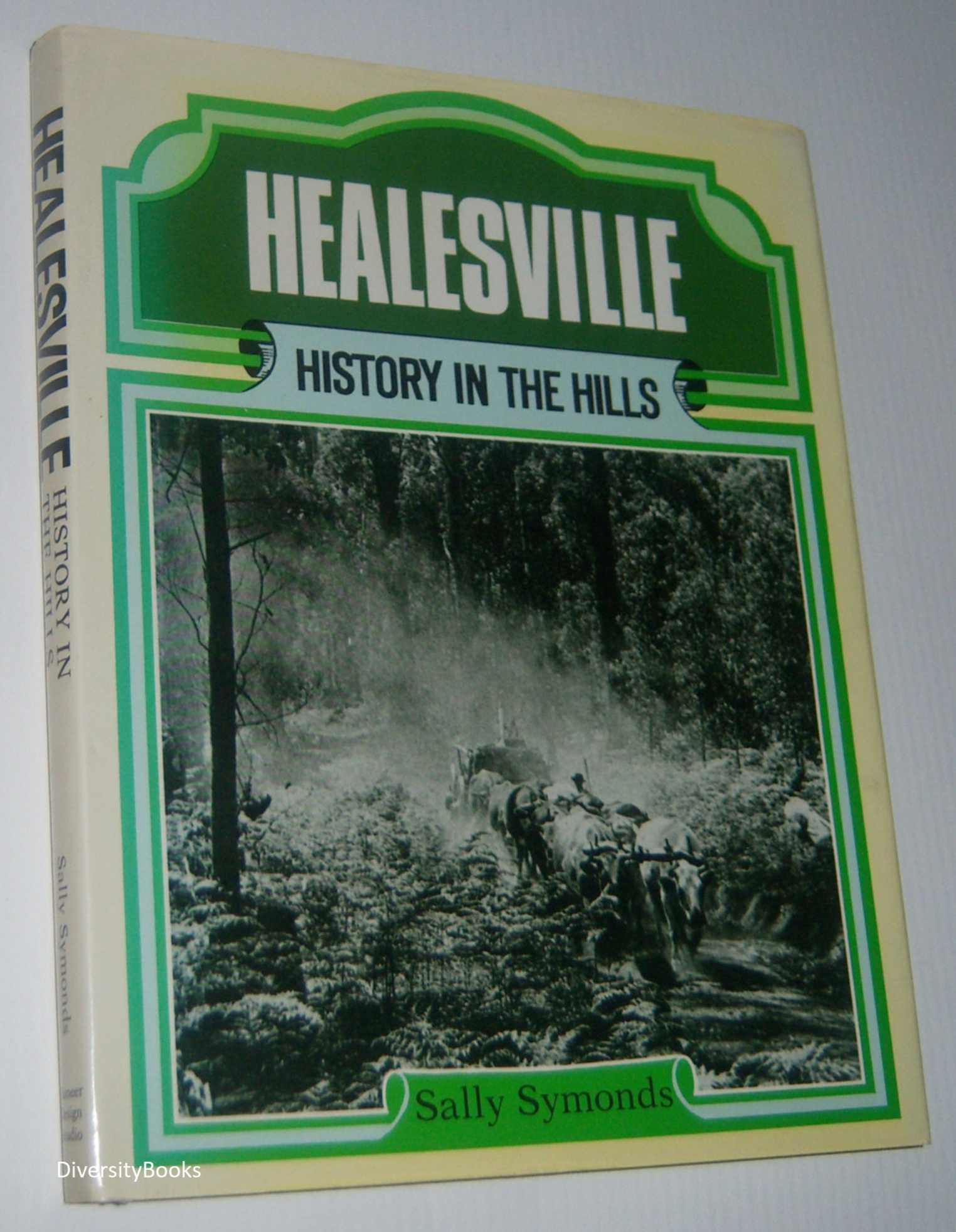 Image for HEALESVILLE: History in the Hills