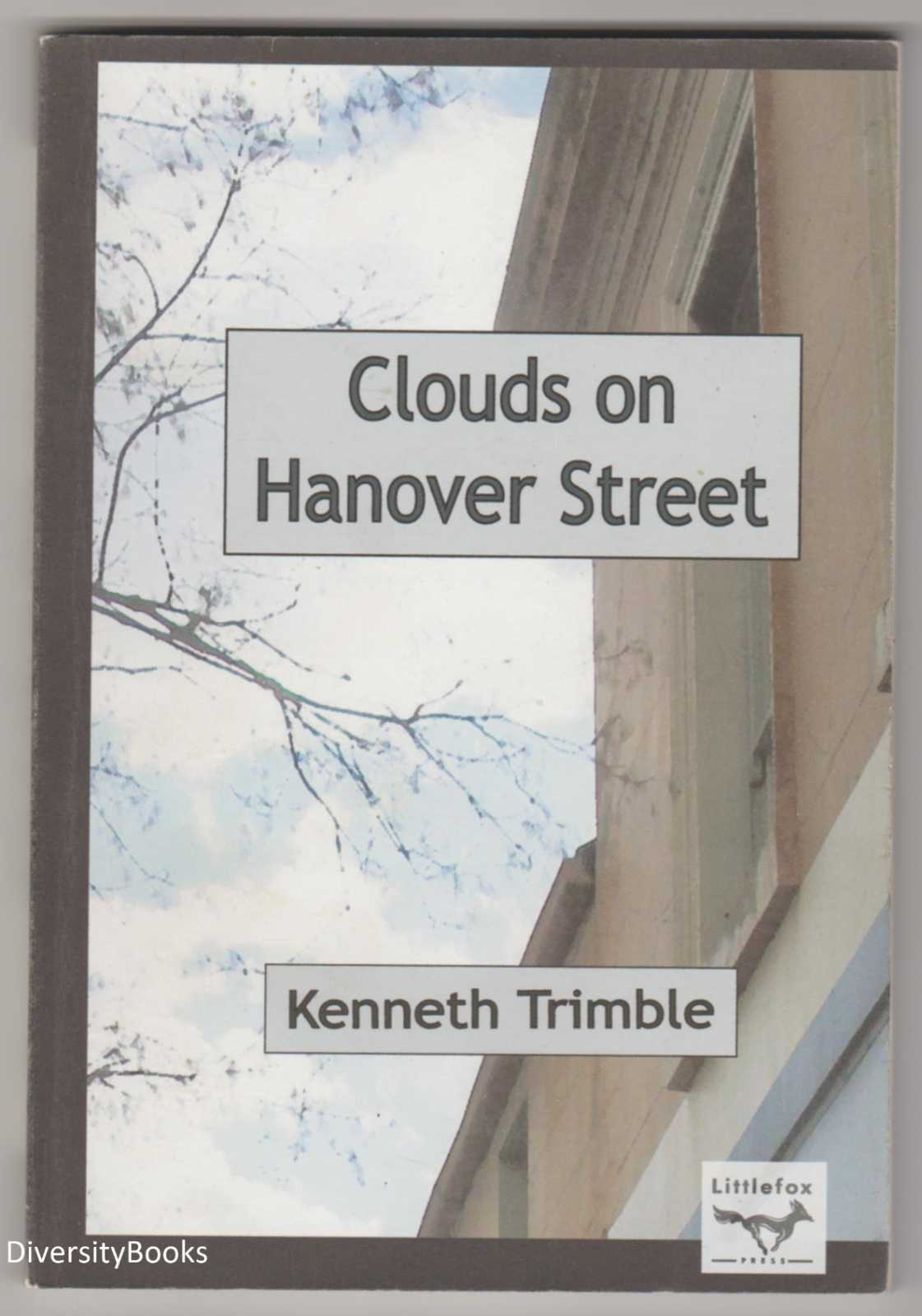 Image for CLOUDS ON HANOVER STREET: Poems (Signed Copy)