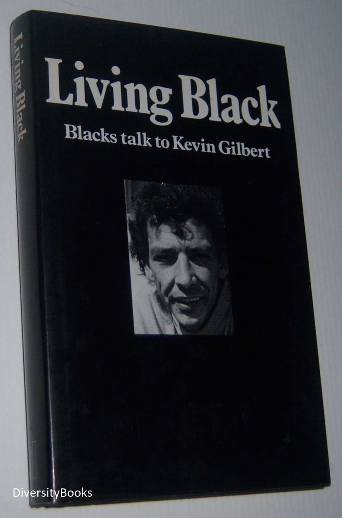 Image for LIVING BLACK: Blacks Talk to Kevin Gilbert