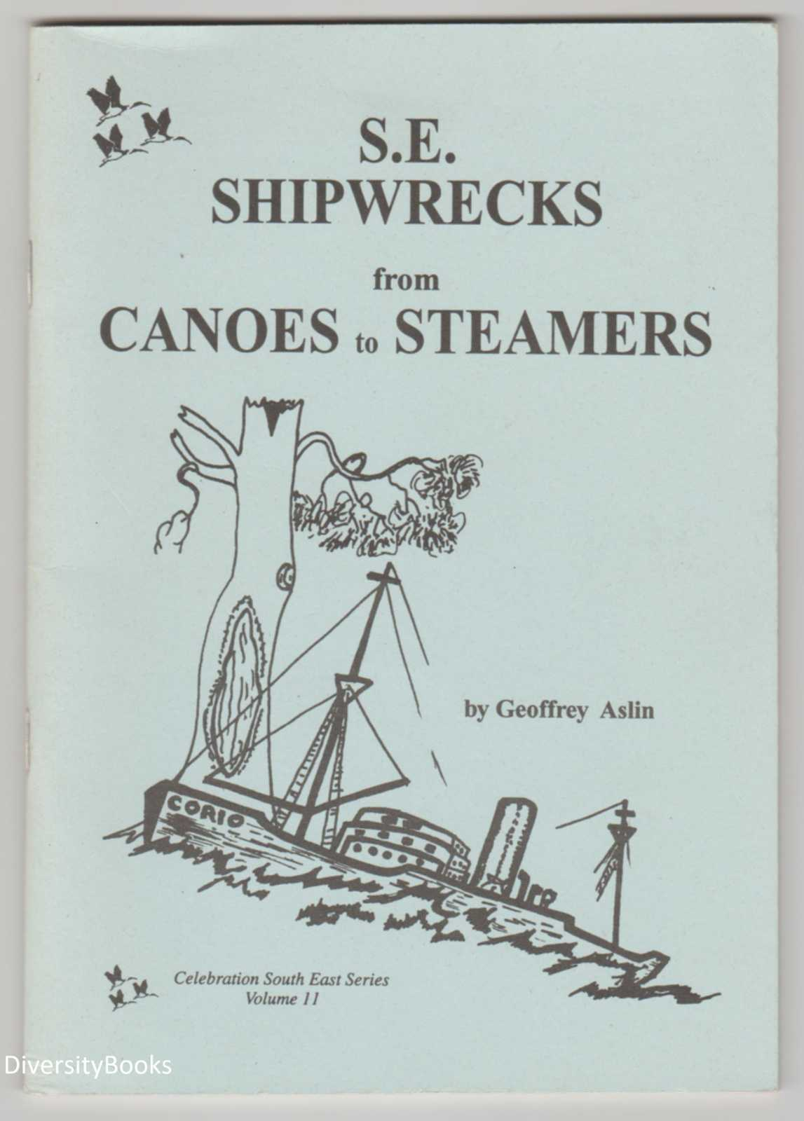 Image for S.E. SHIPWRECKS FROM CANOES TO STEAMERS