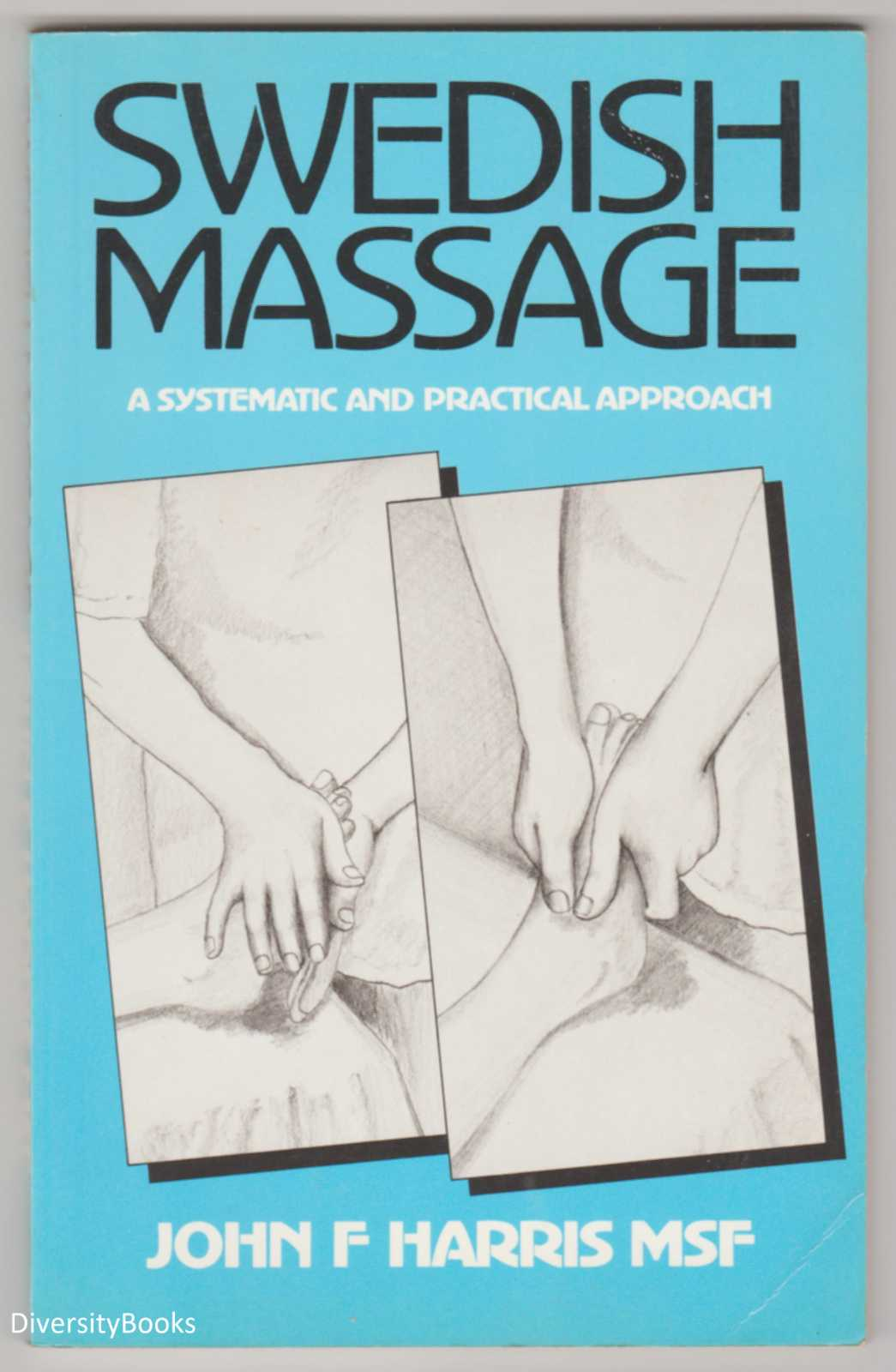 Image for SWEDISH MASSAGE: A Systematic and Practical Approach