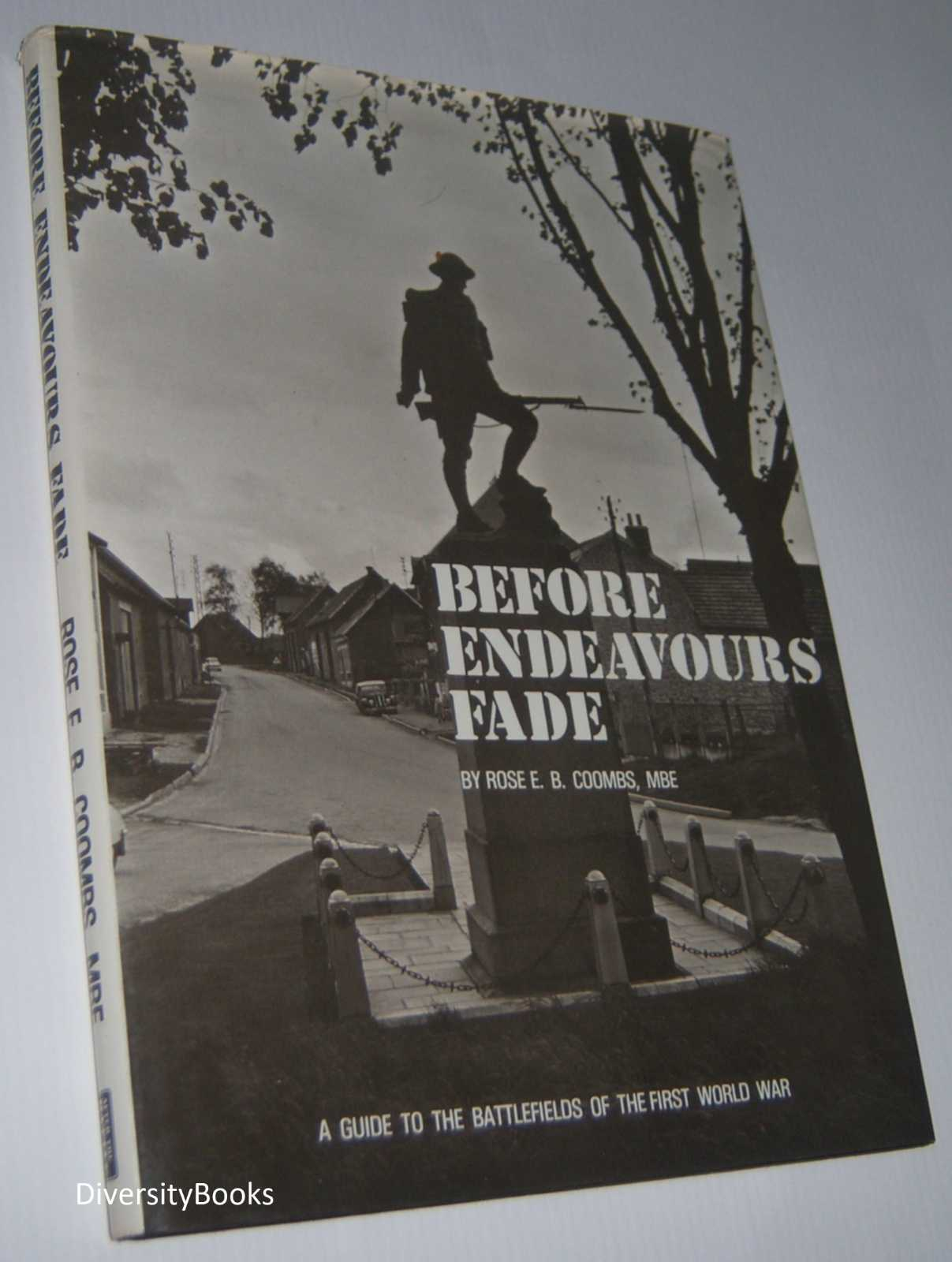 Image for BEFORE ENDEAVOURS FADE: A Guide to the Battlefields of the First World War