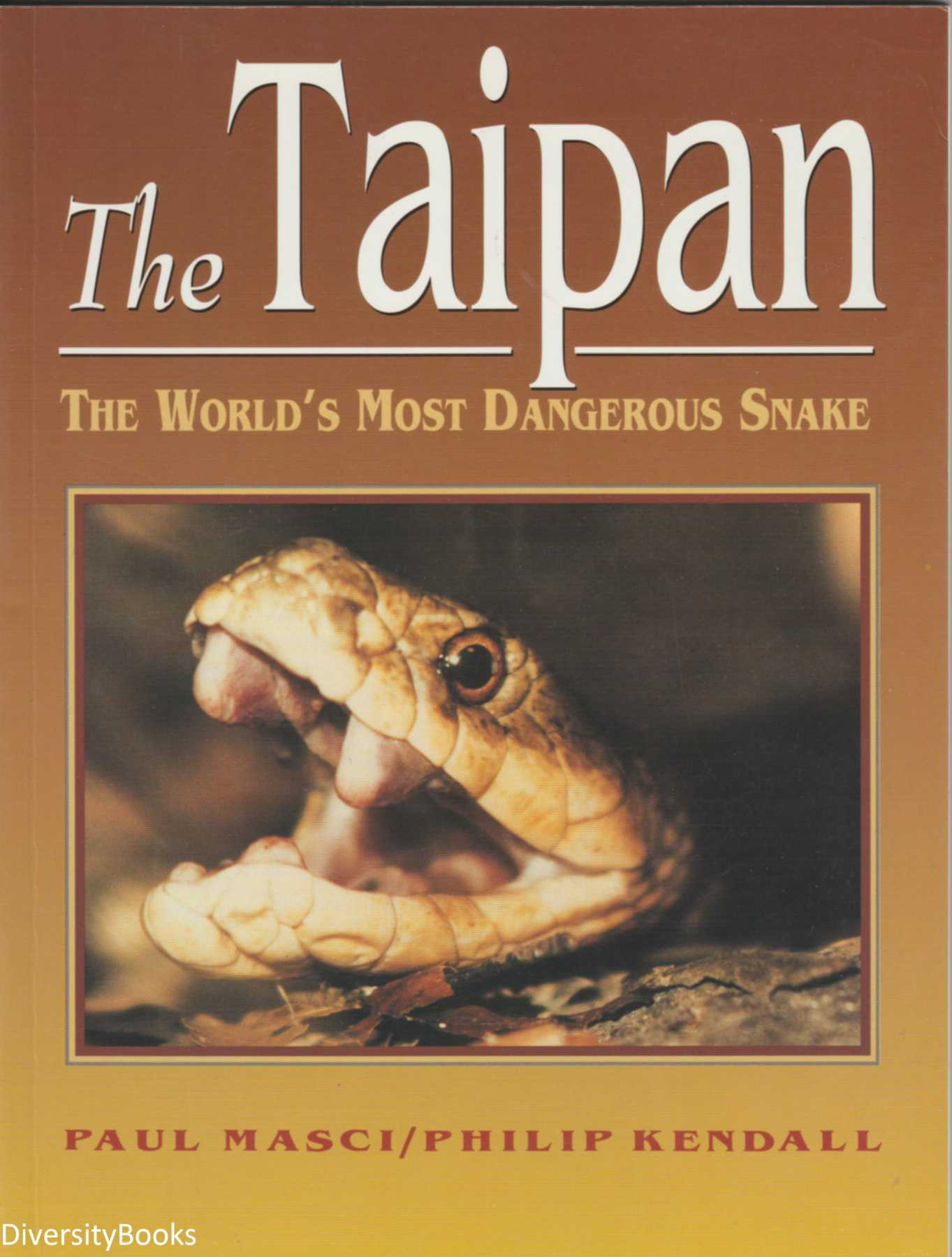 Image for THE TAIPAN: The World's Most Dangerous Snake
