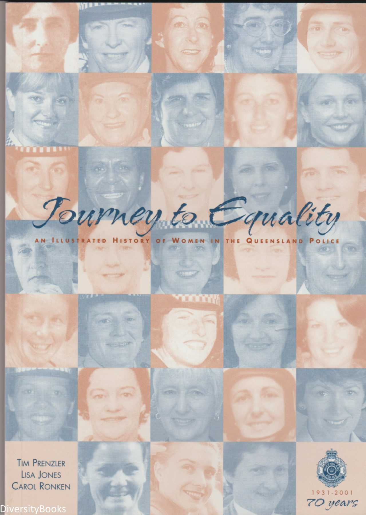 Image for JOURNEY TO EQUALITY: An Illustrated  History of Women in the Queensland Police (1931-2001)