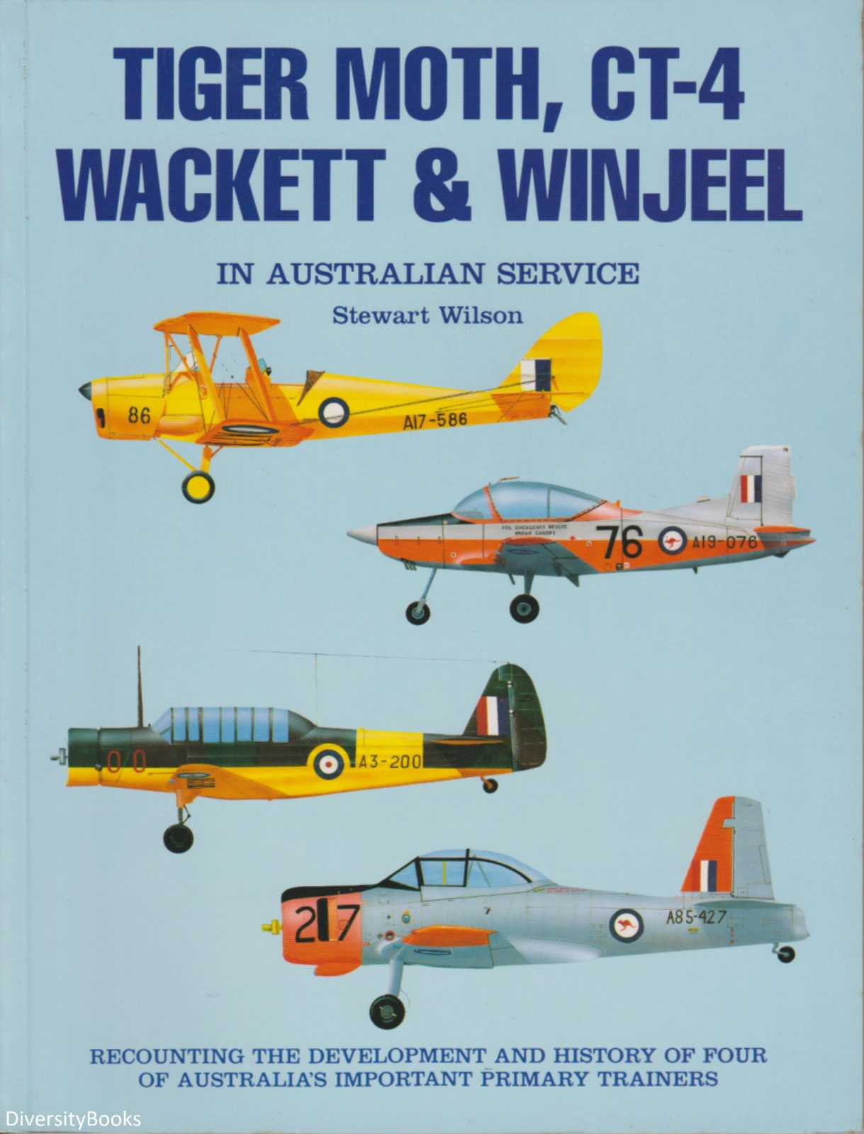 Image for TIGER MOTH, CT-4, WACKETT & WINJEEL IN AUSTRALIAN SERVICE