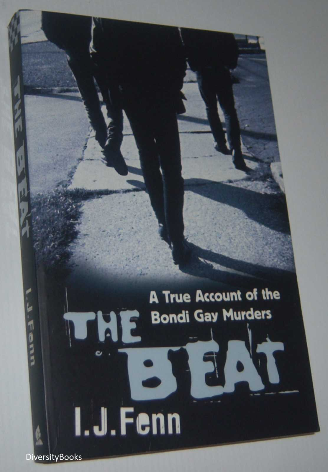 Image for THE BEAT: A True Account of the Bondi Gay Murders