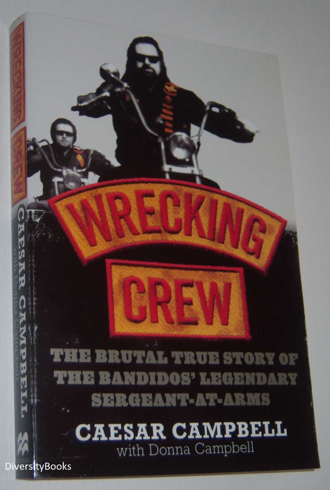 Image for WRECKING CREW: The Brutal True Story of the Bandidos' Legendary Sergeant-At-Arms