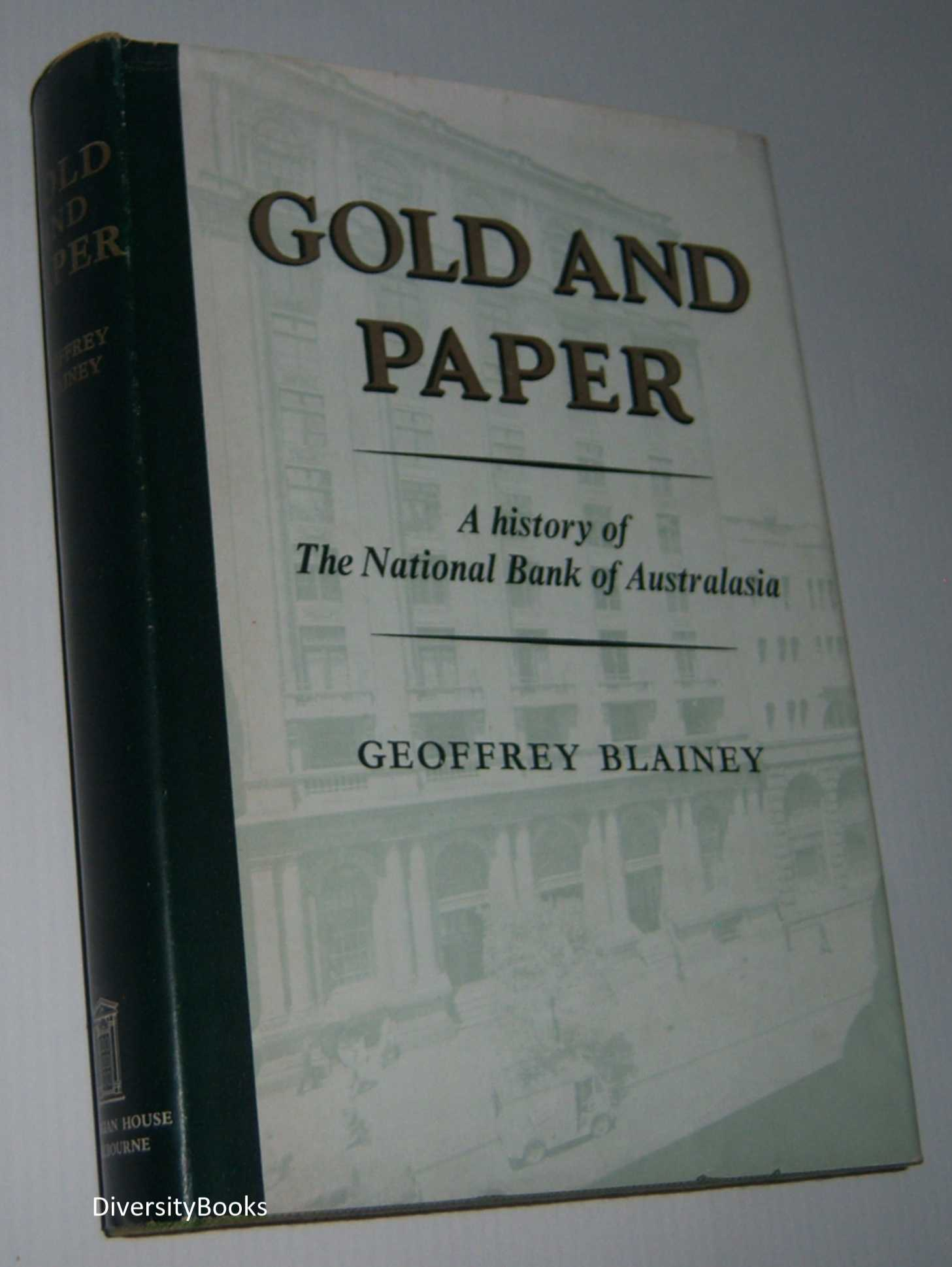 Image for GOLD AND PAPER: A History of the National Bank of Australasia Limited
