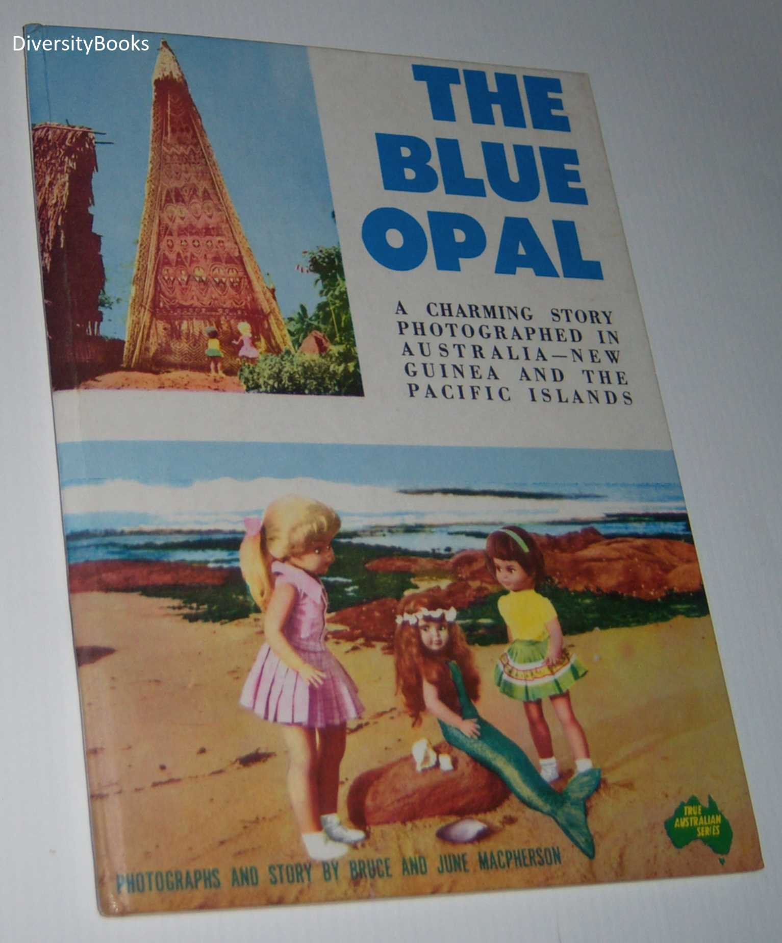 Image for THE BLUE OPAL: An Adventure with Jenny and Sue Through the Vast Pacific