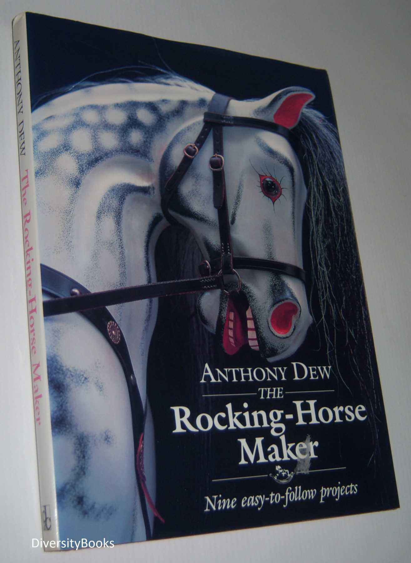 Image for THE ROCKING-HORSE MAKER. Nine Easy-To-Follow Projects