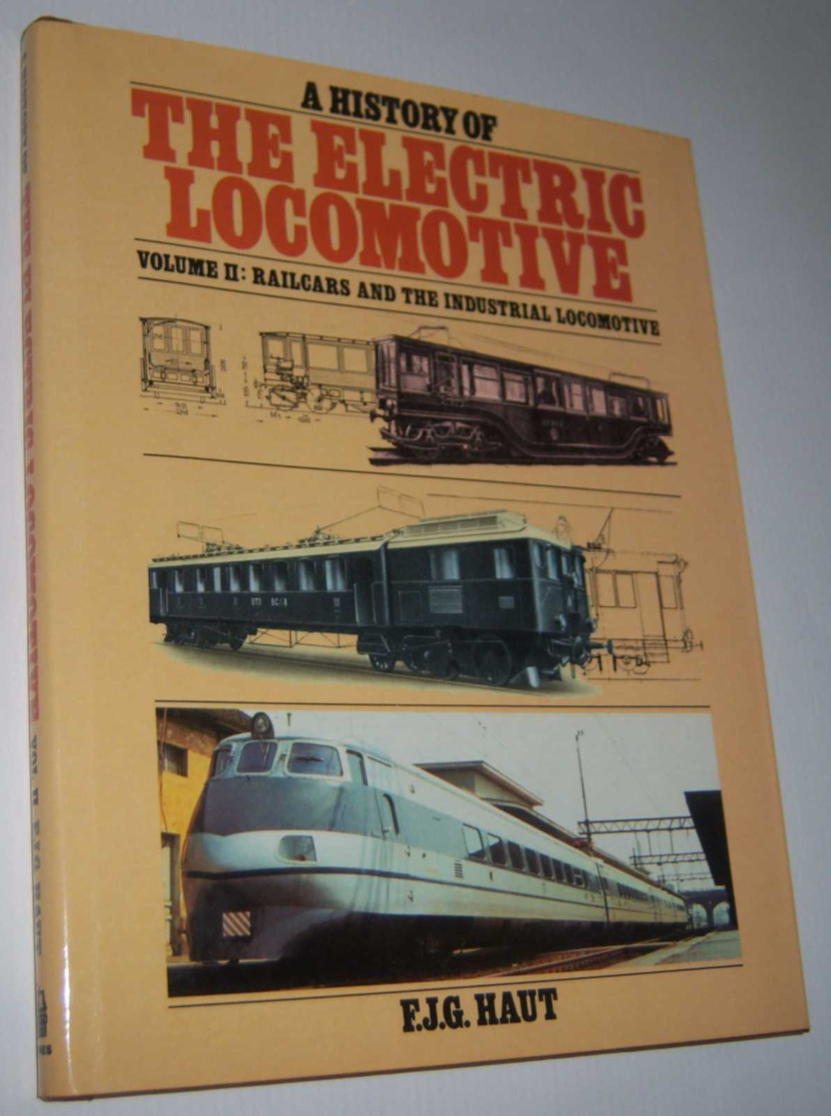 Image for A HISTORY OF THE ELECTRIC LOCOMOTIVE: Volume 2