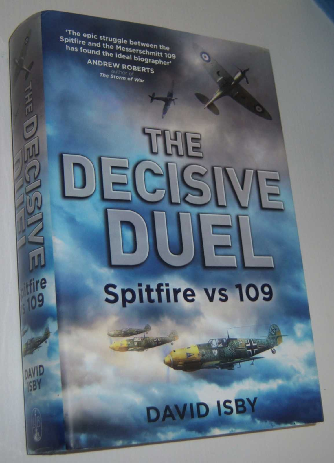 Image for THE DECISIVE DUEL: Spitfire vs 109