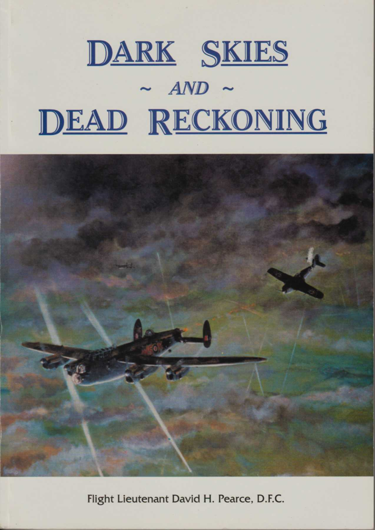 Image for DARK SKIES AND DEAD RECKONING