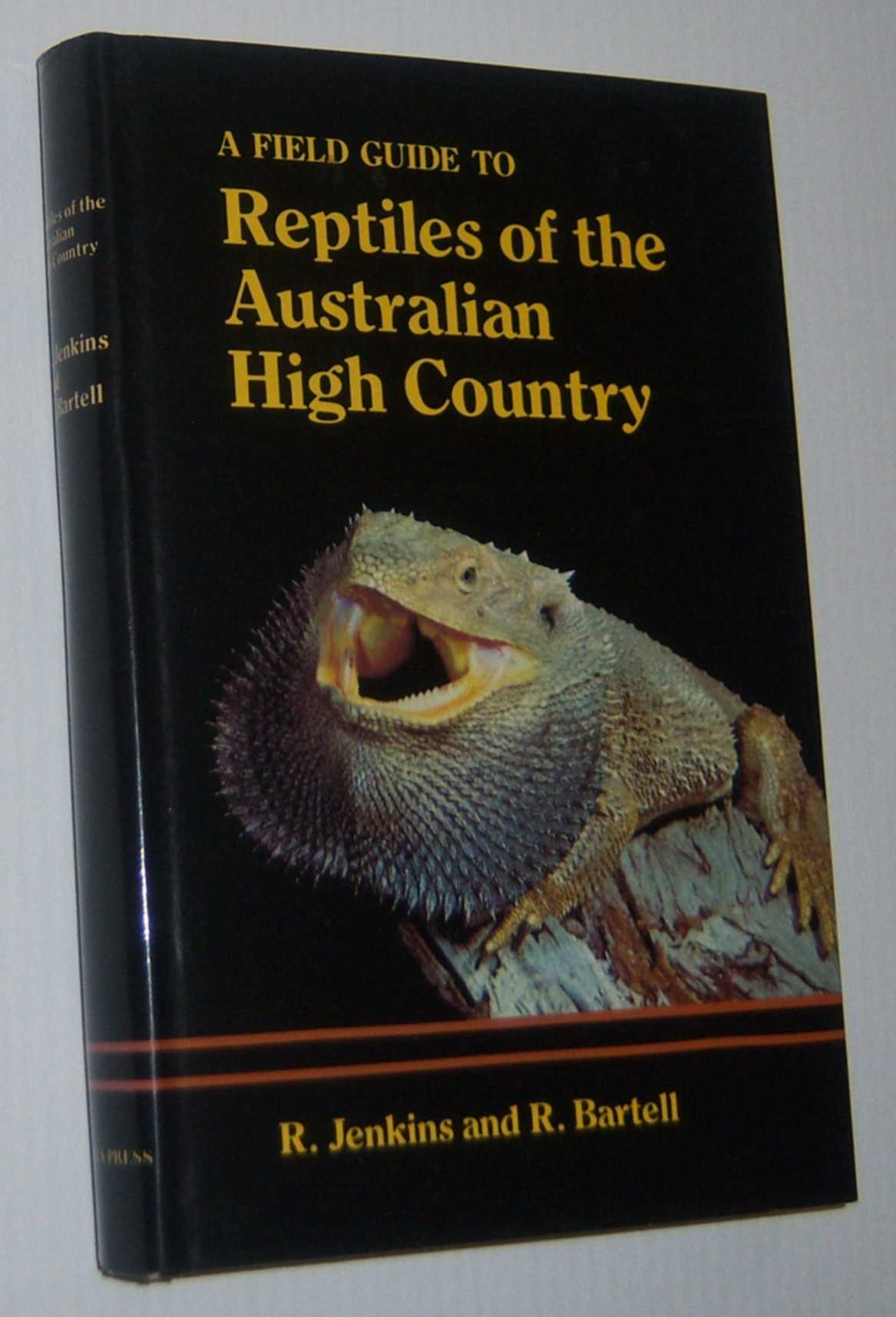 Image for A FIELD GUIDE TO REPTILES OF THE AUSTRALIAN HIGH COUNTRY