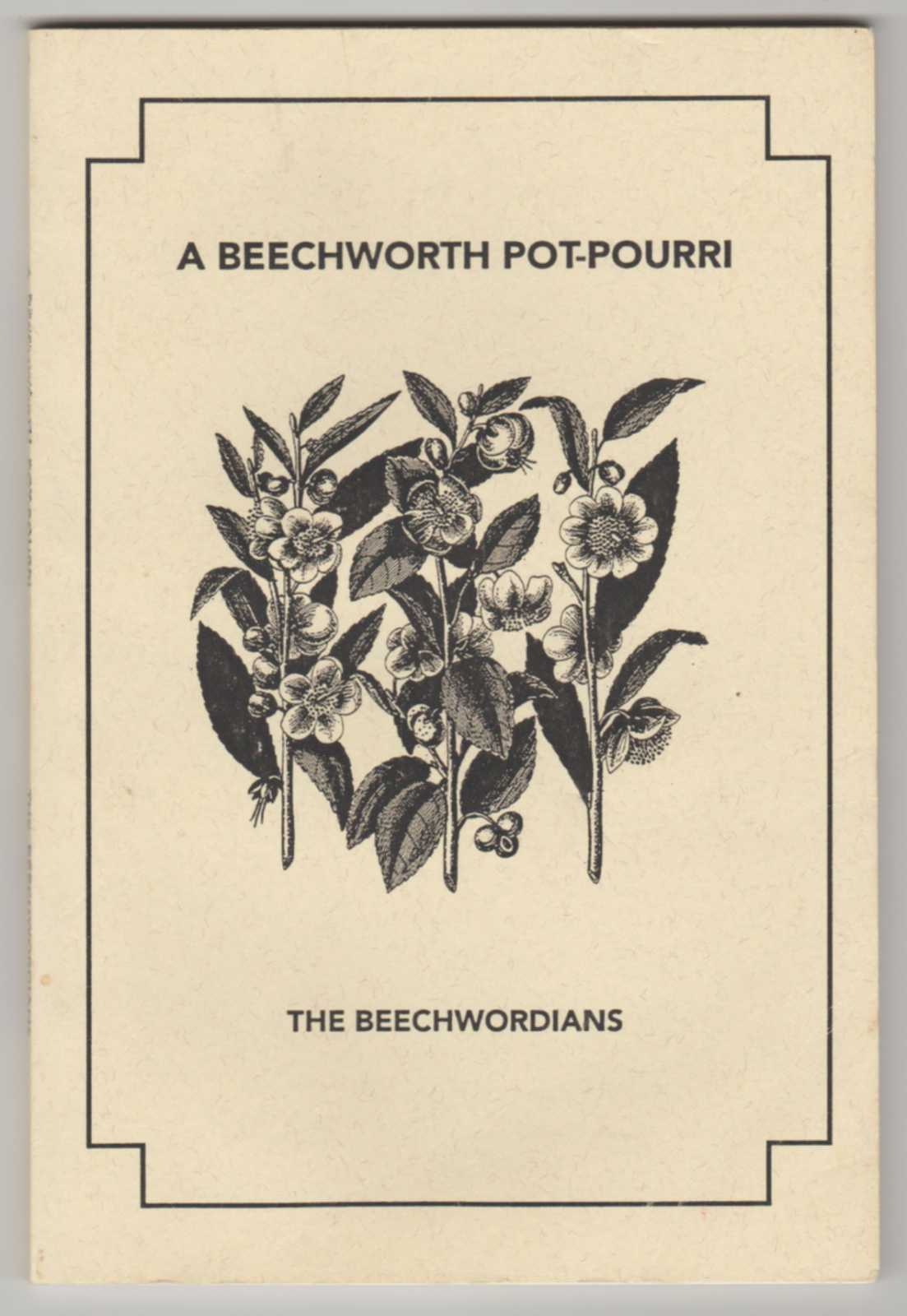 Image for A BEECHWORTH POT-POURRI