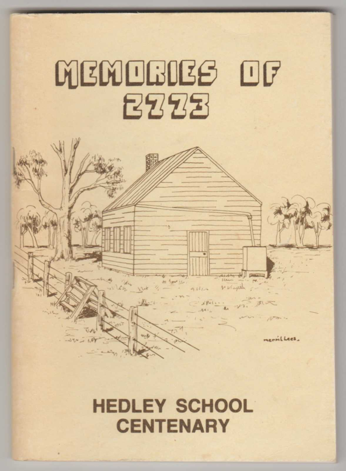 Image for MEMORIES OF 2773: Hedley School Centenary (Signed by both authors)