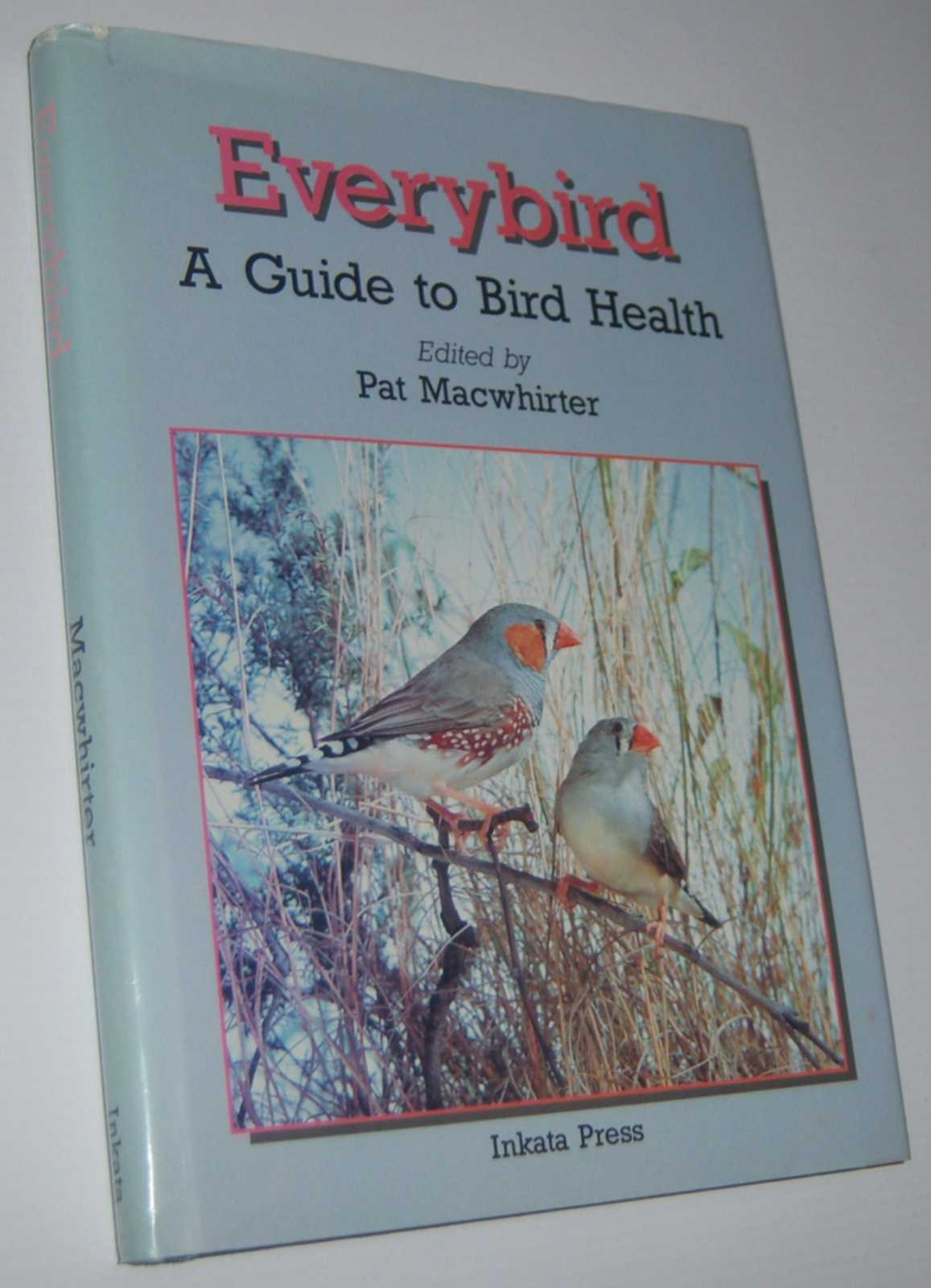 Image for EVERYBIRD: A Guide to Bird Health
