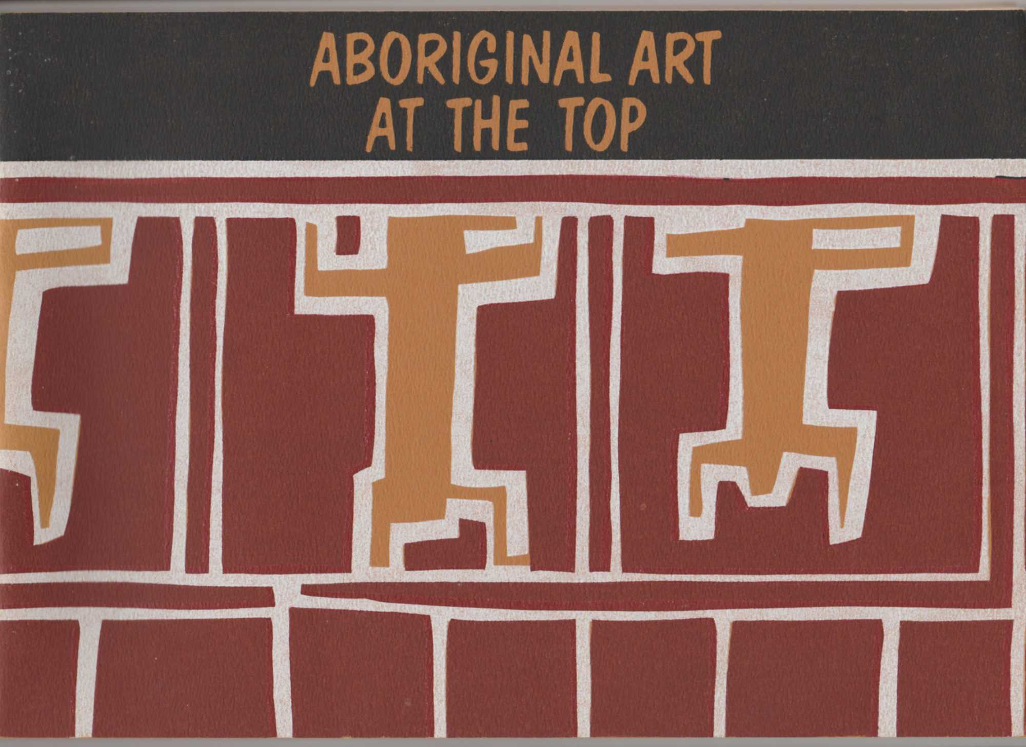 Image for ABORIGINAL ART AT THE TOP: A Regional Exhibition  (includes Errata Slip)