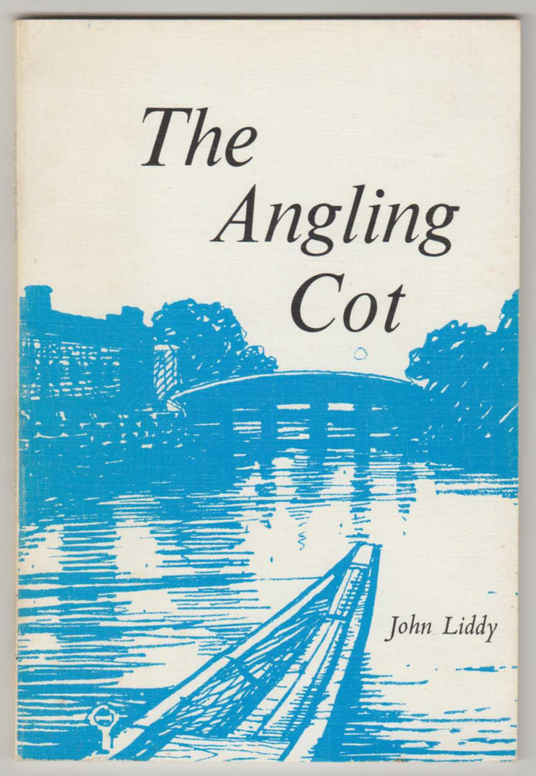 Image for THE ANGLING COT (Inscribed Copy)