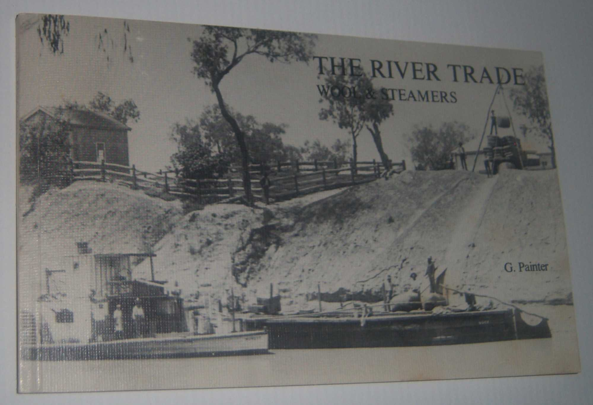 Image for THE RIVER TRADE: Wool and Steamers