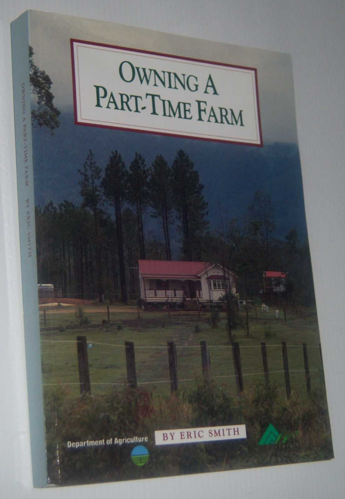 Image for OWNING A PART-TIME FARM