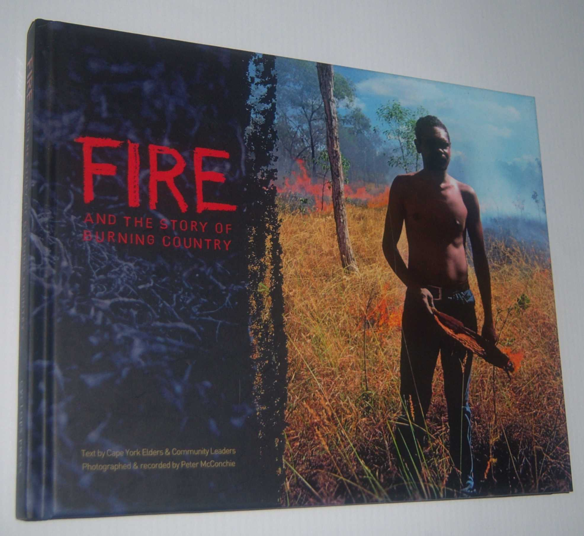 Image for FIRE AND THE STORY OF BURNING COUNTRY (Signed Copy)