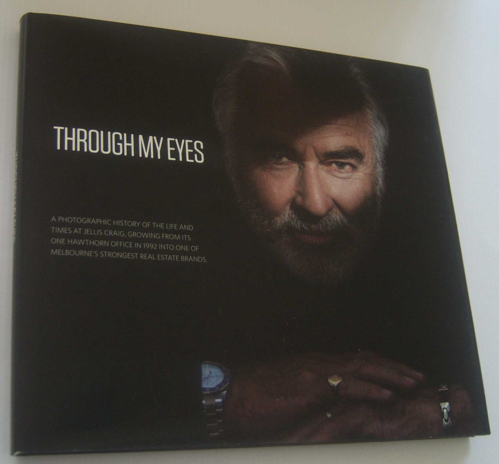 Image for THROUGH MY EYES: A Photographic History of the Life and Times at Jellis Craig  . . . (Inscribed Copy)