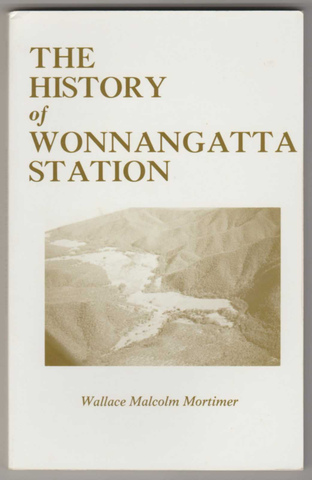 Image for THE HISTORY OF WONNANGATTA STATION