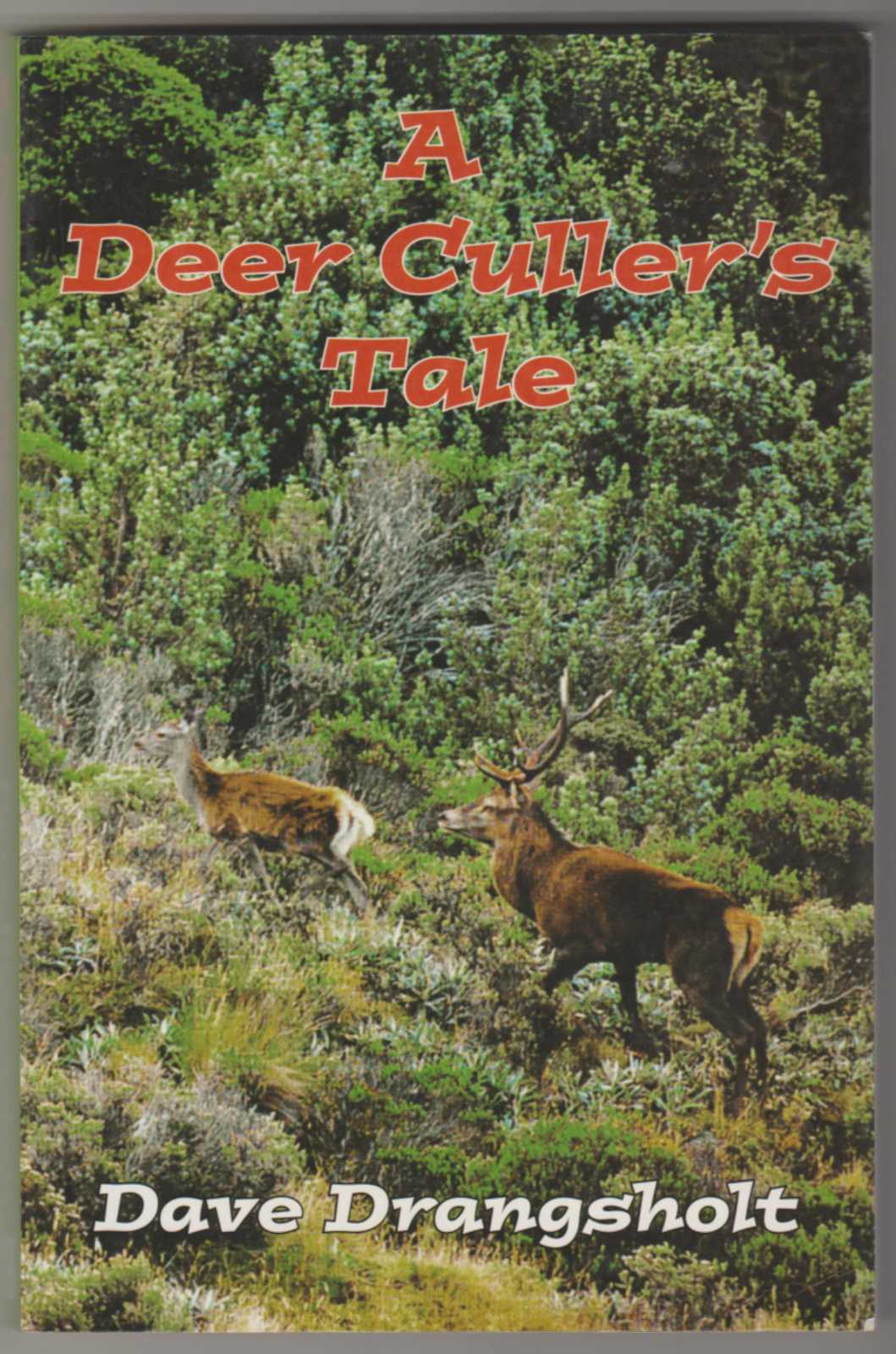 Image for A DEER CULLER'S TALE (Signed Copy)