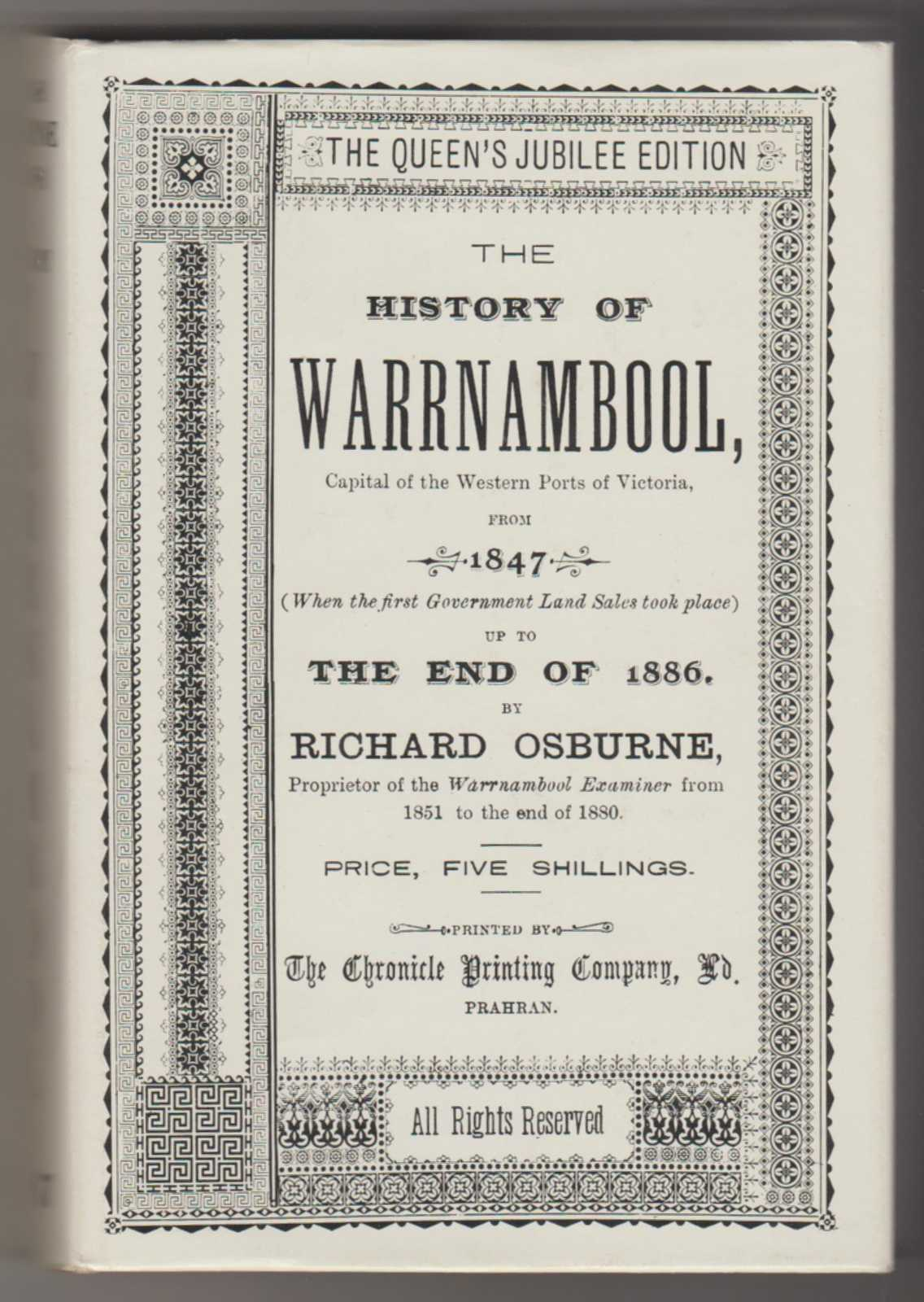 Image for THE HISTORY OF WARRNAMBOOL . . . From 1847 . . . Up to the End of 1886 (Facsimile Edition)
