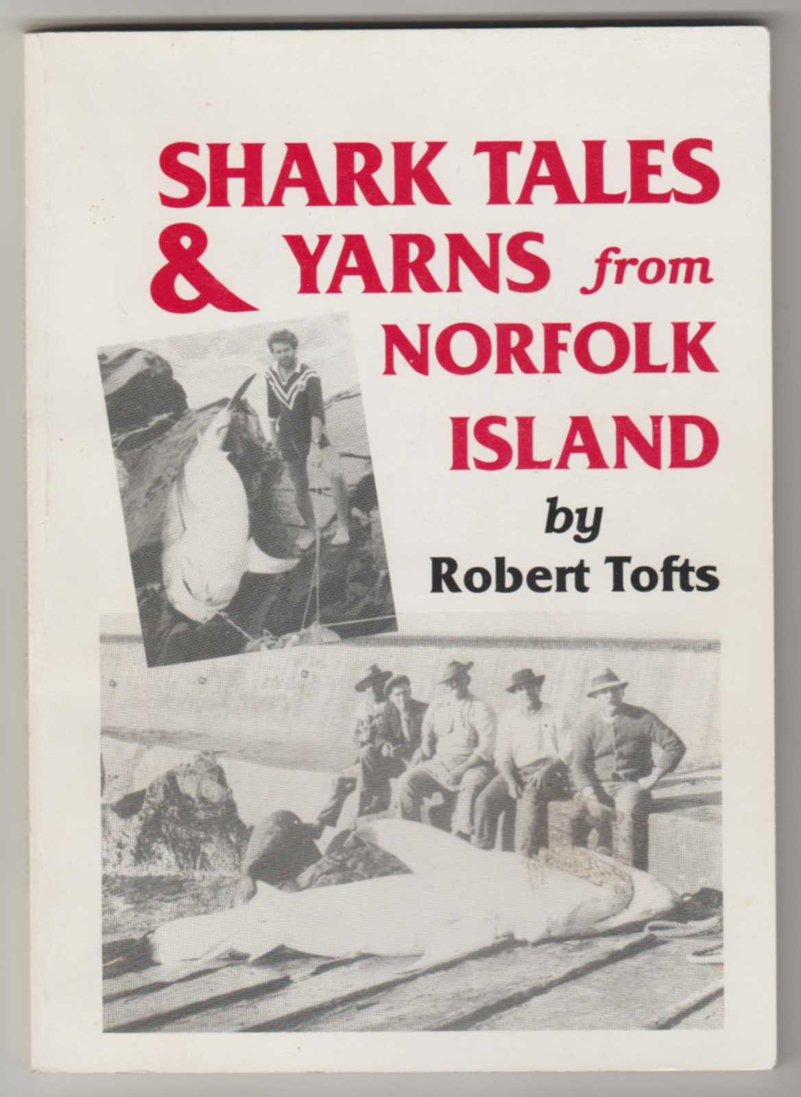 Image for SHARK TALES AND YARNS FROM NORFOLK ISLAND (Signed Copy)